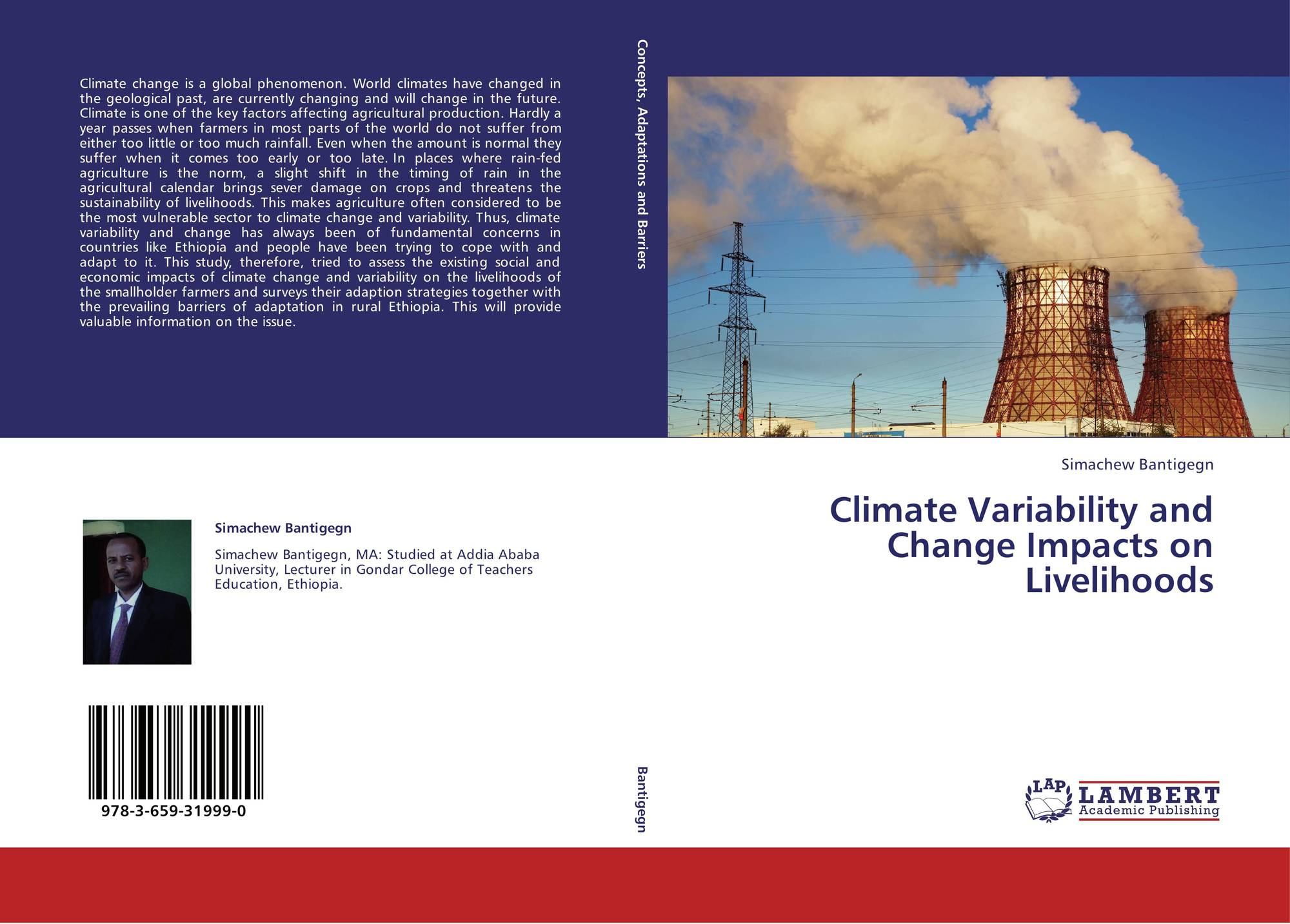 impact of climate variability and chang Climate change, variability and sustainable agriculture adverse impacts of climate change and variability are felt impact of climate change.