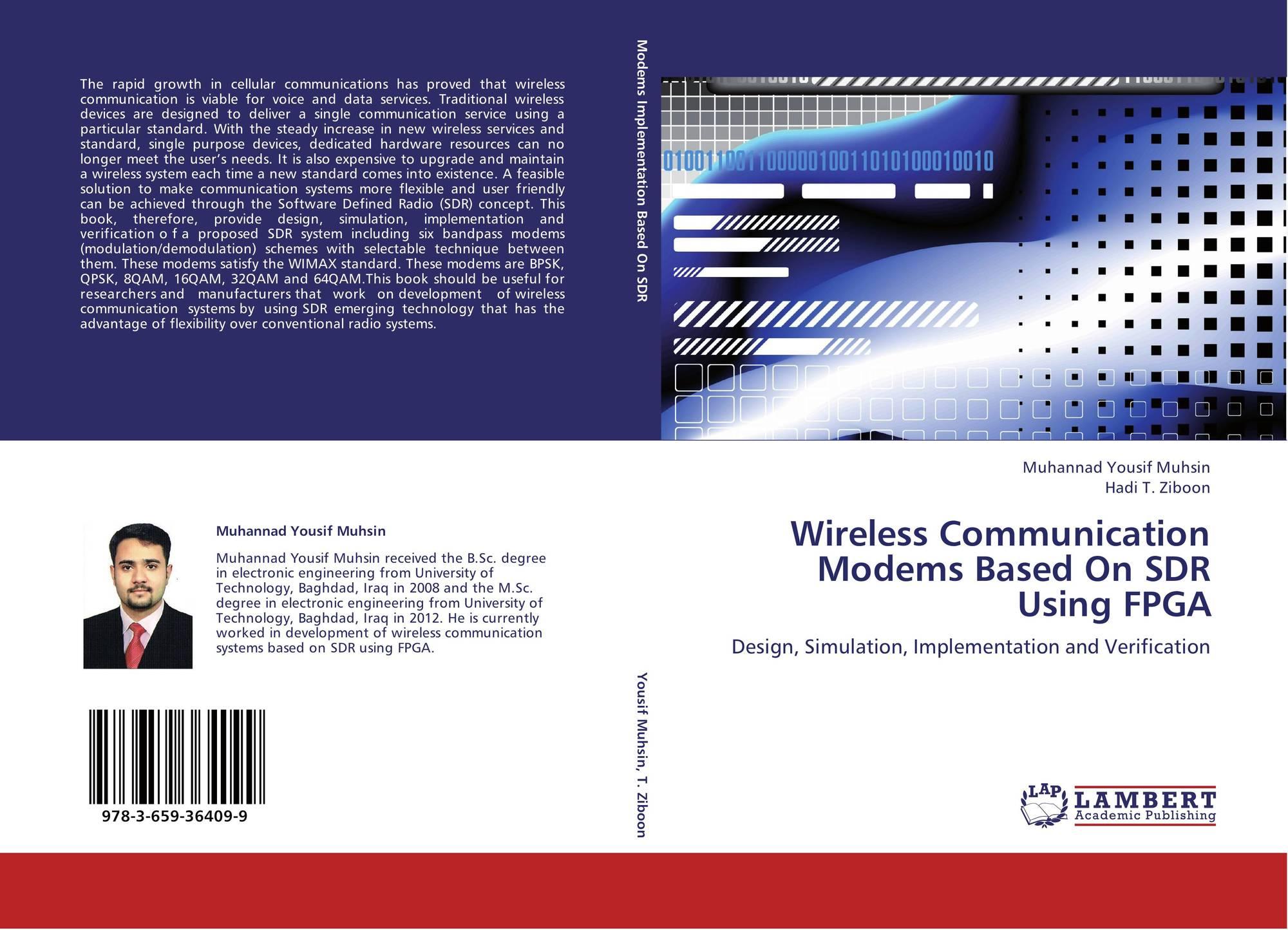 Wireless Communication Modems Based On SDR Using FPGA, 978-3-659