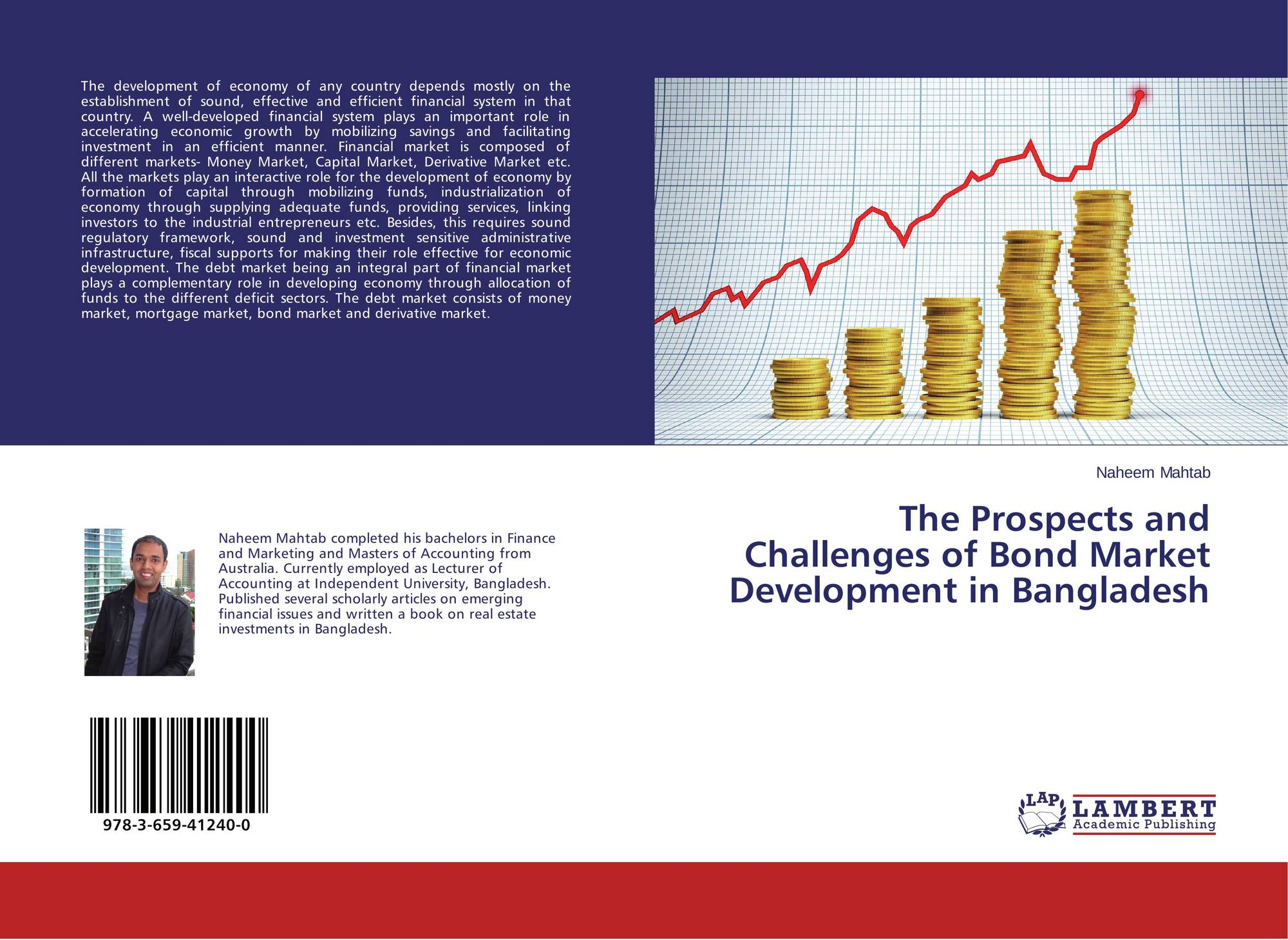 devolopment of bond market in bangladesh The us-based investment bank goldman sachs and german deutsche bank ag have offered bangladesh's government to raise up to $3bn fund from international bond market by issuing sovereign bonds for the nation's different infrastructure projects.