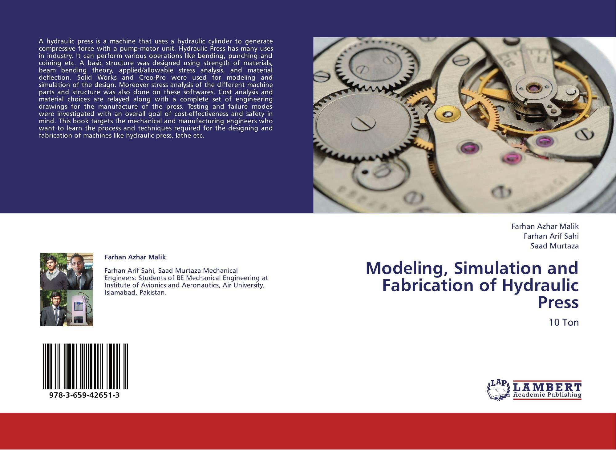 Modeling, Simulation and Fabrication of Hydraulic Press, 978