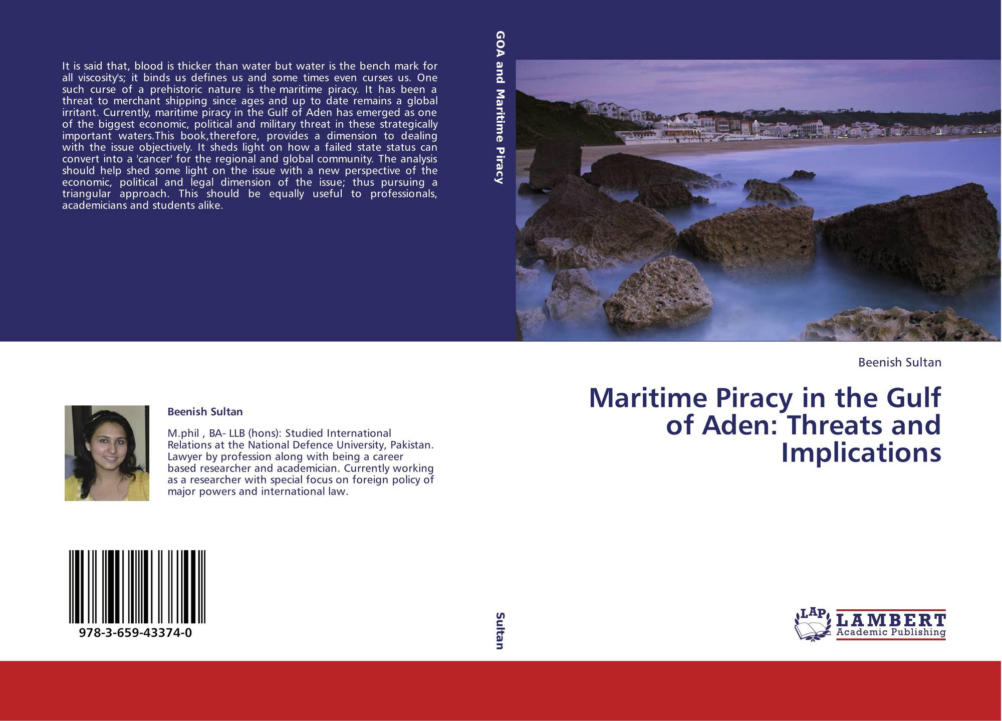 Maritime Piracy in the Gulf of Aden: Threats and