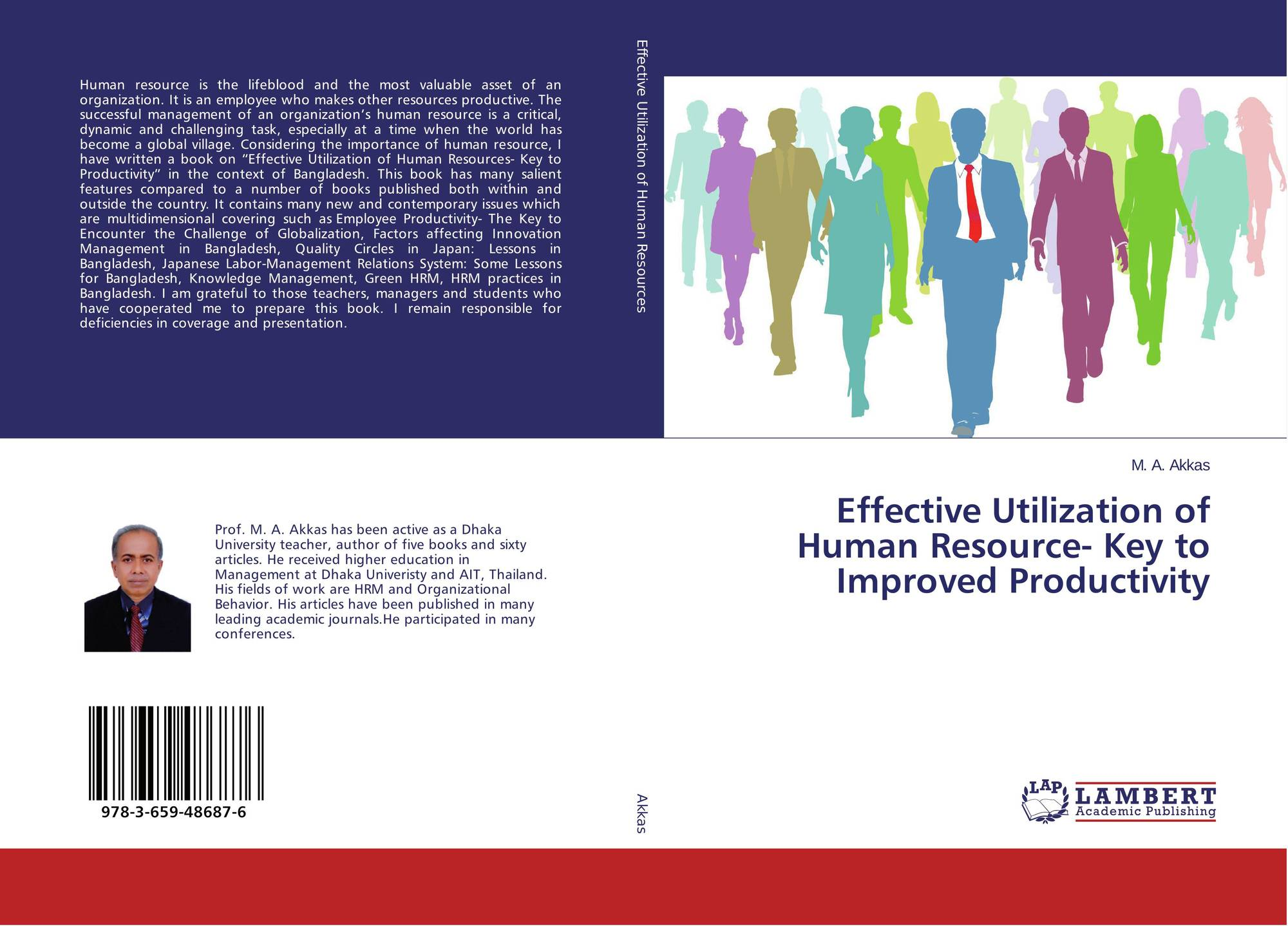 the effectiveness of human resource management Human resources strategy is tied increasingly to the strategic success of a company as a whole, but many business owners still think of hr's effectiveness as unquantifiable the success or failure of an hr strategy can be measured and analyzed, and by analyzing what the metrics have to say, hr can demonstrate its strategic importance.