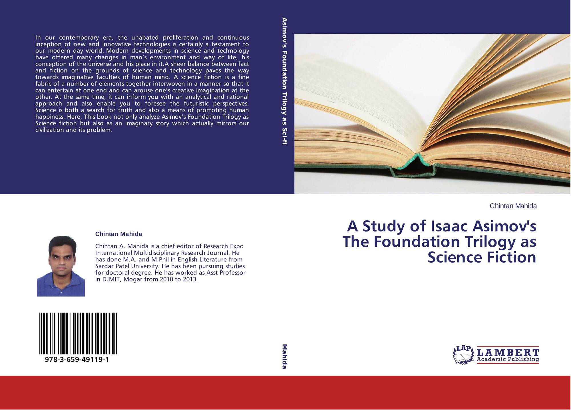 an analysis of isaac asimov s the Science fiction lovers, rejoice isaac asimov—one of the greatest and most prolific sci-fi writers of all time—is still publishing his longtime friend, arthur obermayer, has just uncovered asimov's 55-year-old meditation on how to nurture creativity and published it asimov's publication is an essay he wrote in.