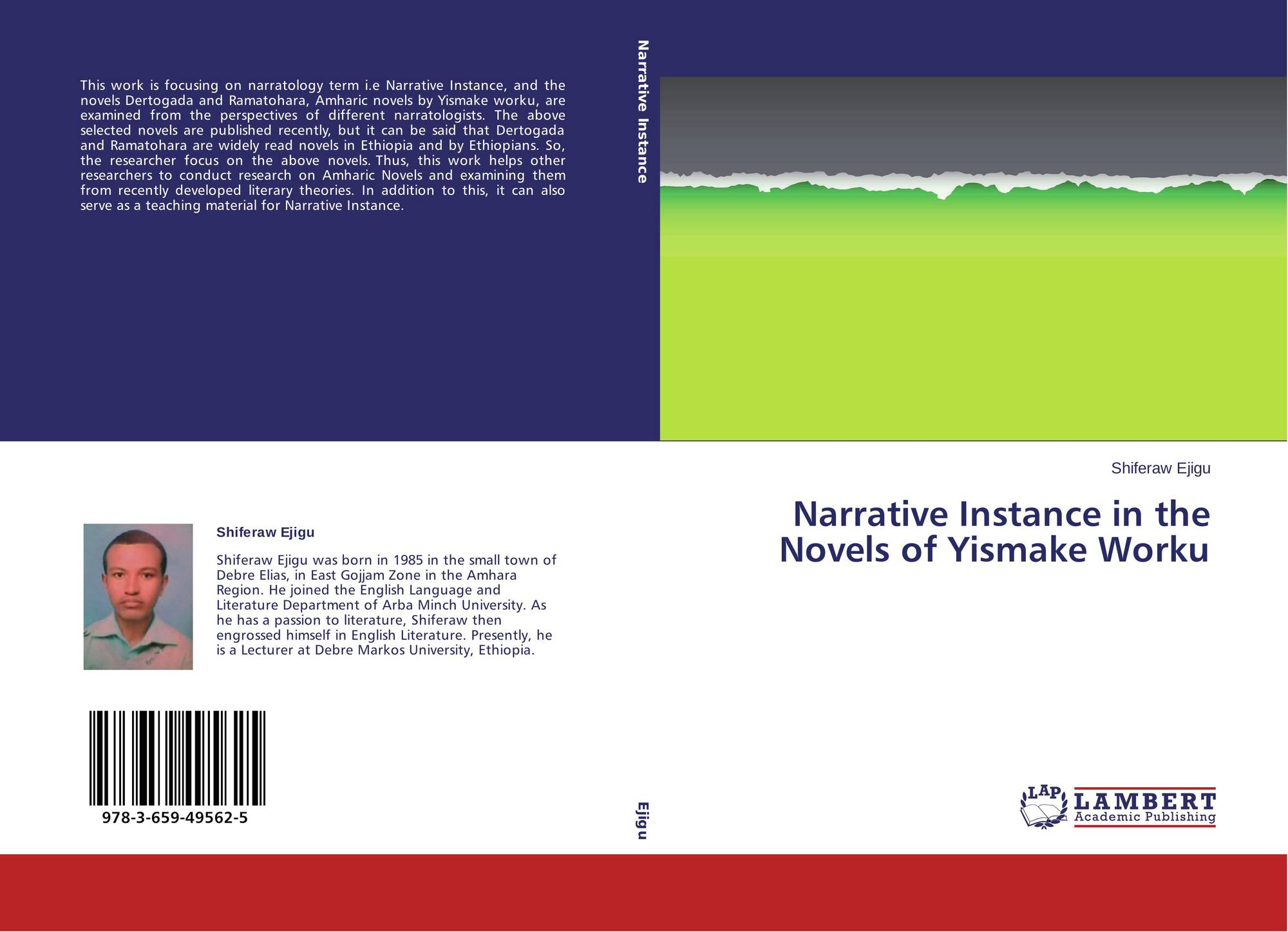 Narrative Instance in the Novels of Yismake Worku, 978-3-659