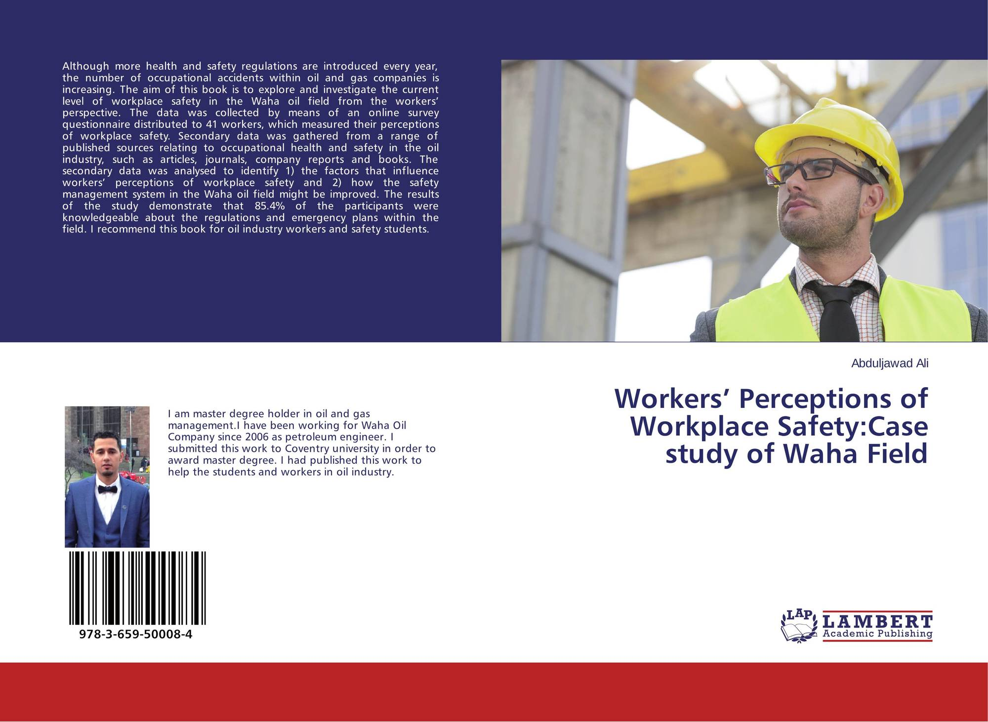 Workers' Perceptions of Workplace Safety:Case study of Waha