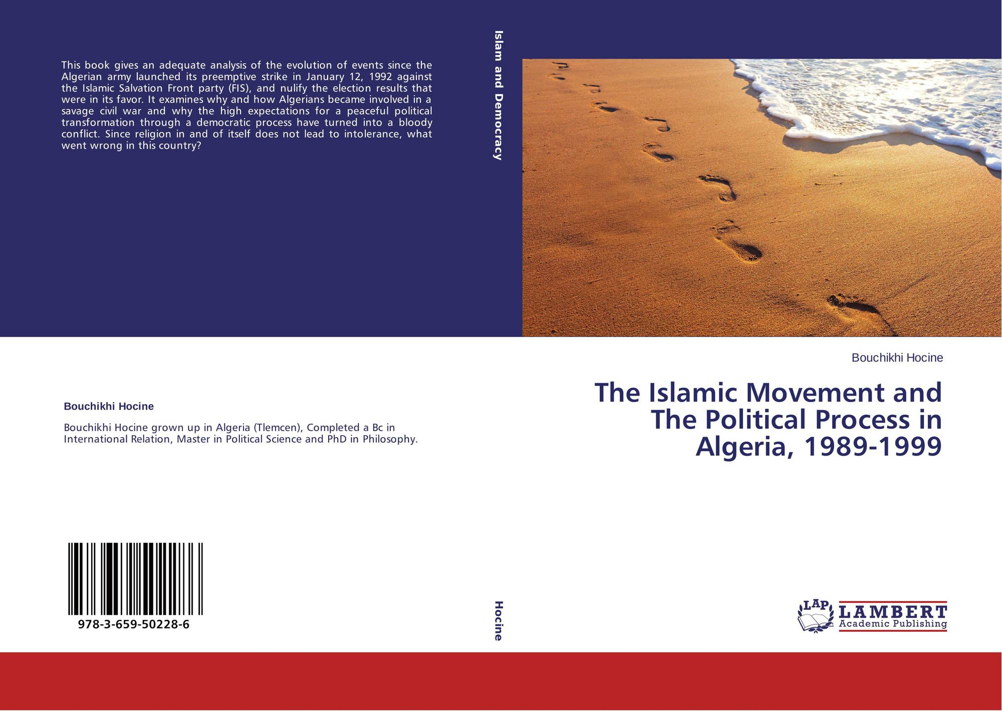an analysis on the failed political islam in algeria The question whether political islam has failed or not due to the internal structure of the islamic political movement, in either algeria or any other country in the islamic world, is an important question for the analysis of the politicized islamic phenomena.