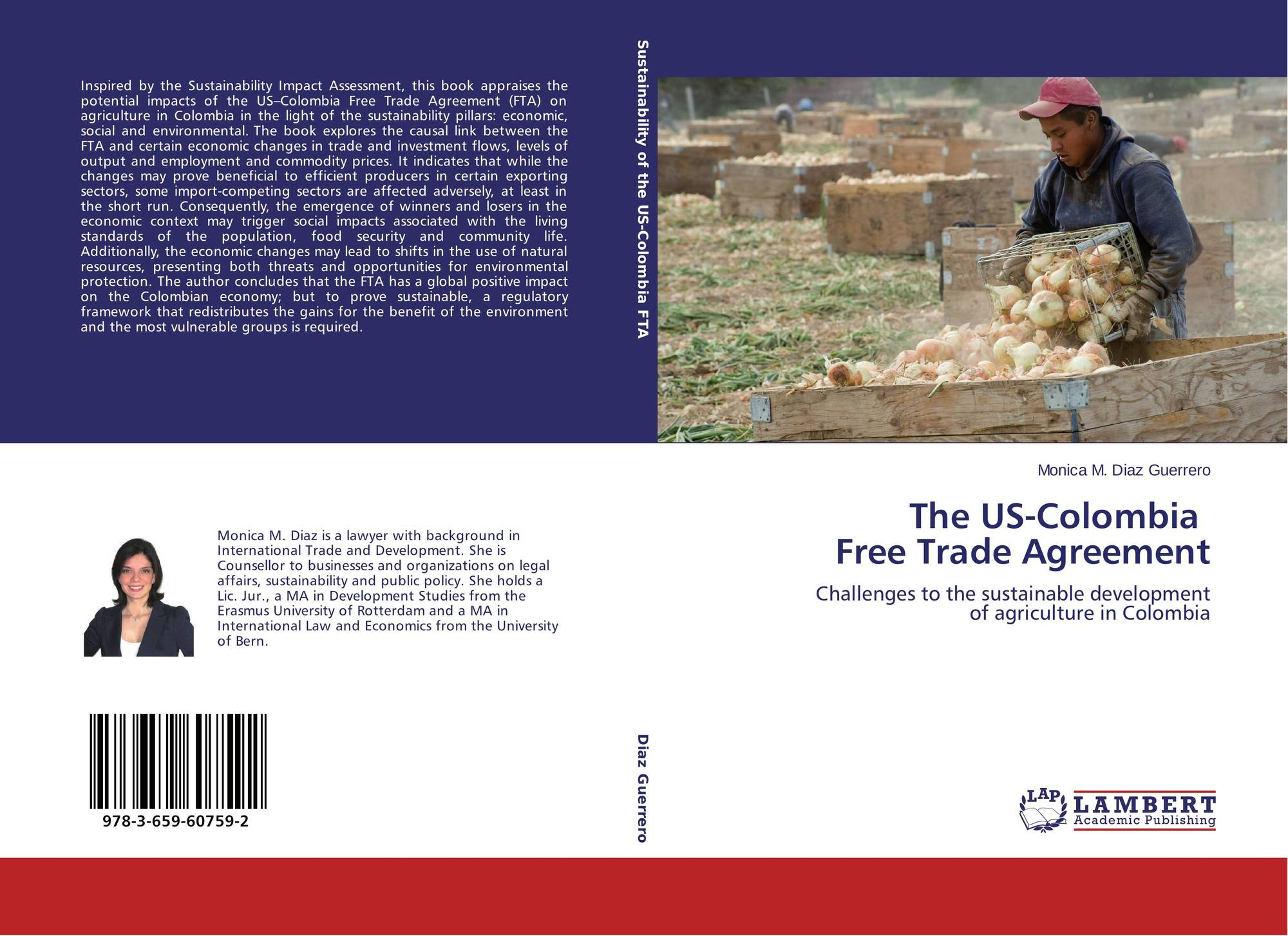 The Us Colombia Free Trade Agreement 978 3 659 60759 2 3659607592