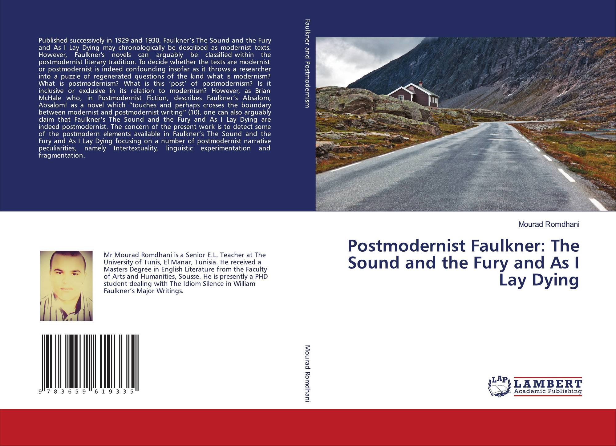 the postmodernist features in absalom absalom english literature essay – the most faulknerian faulkner book this novel is a historical reconstruction by the fictional quentin compson (from the sound and the fury) of the long ago rise of thomas sutpen out of a bog of obscurity to become a wealthy landowner in mississippi, only to have it all destroyed again.