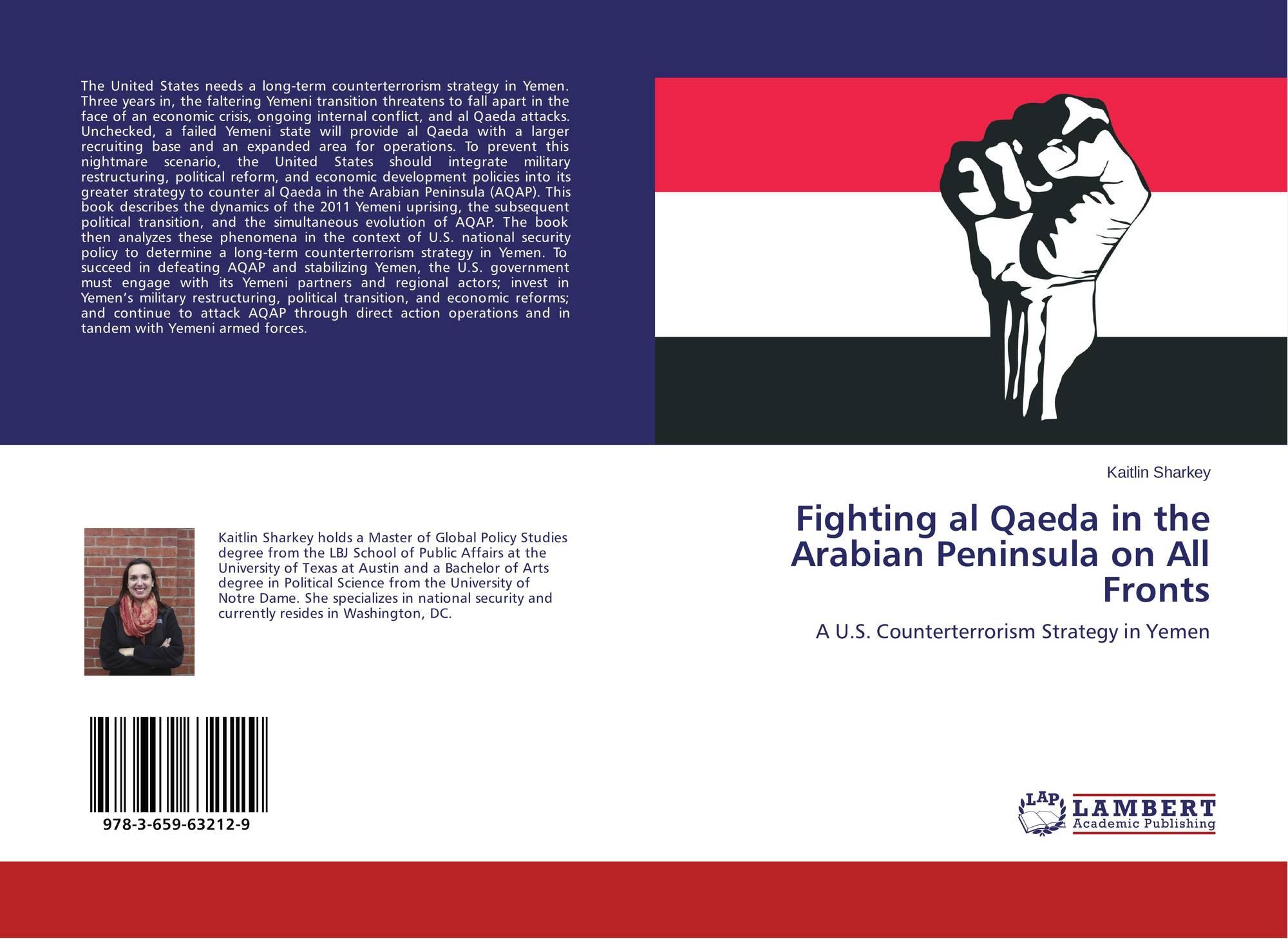 Fighting al Qaeda in the Arabian Peninsula on All Fronts