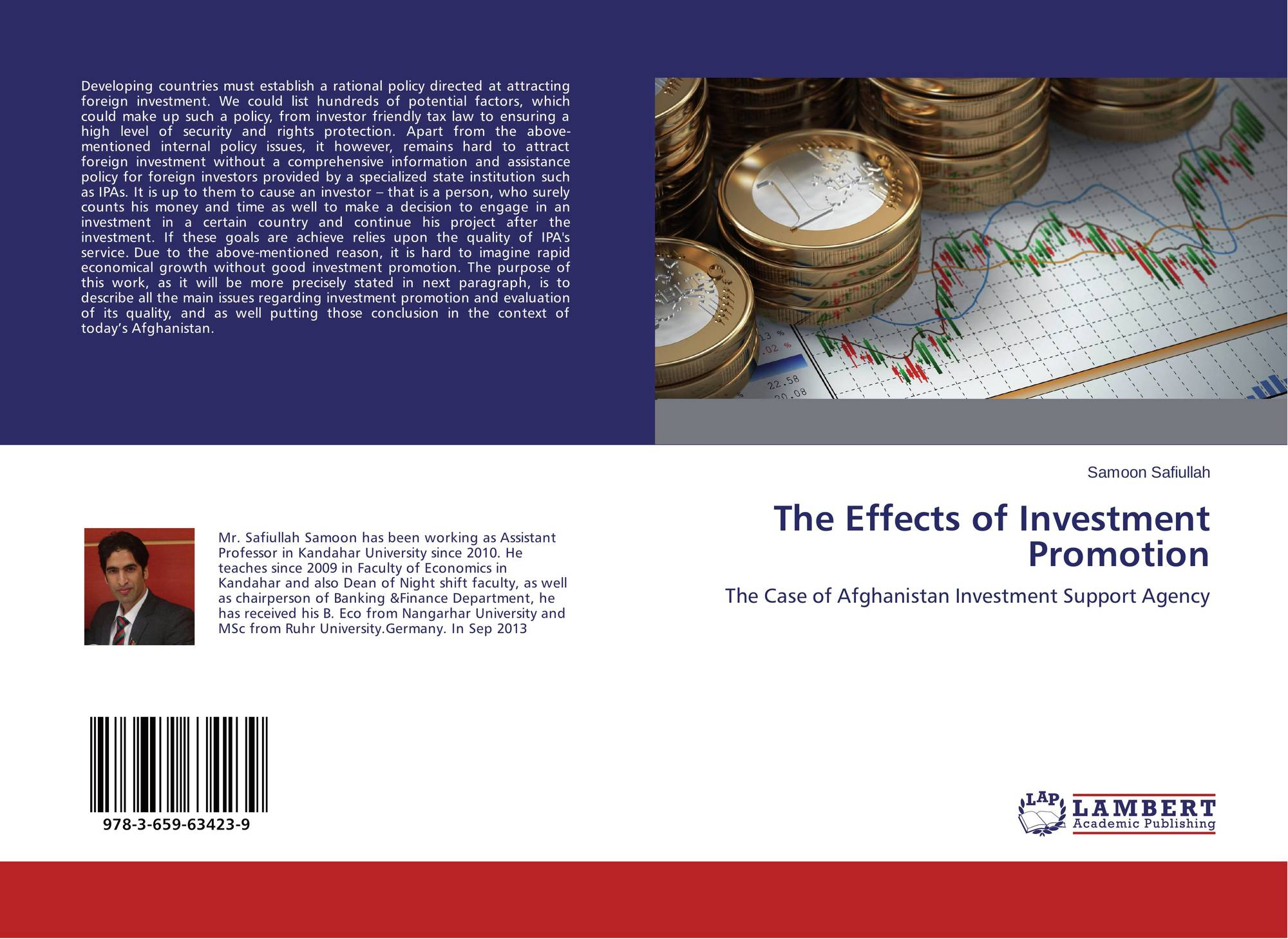 the effect of investment promotion on The paper investigated the effect of investment promotion (ip) on foreign direct investment flow (fdi) into ghana cointegration among the variables was established using auto regressive.