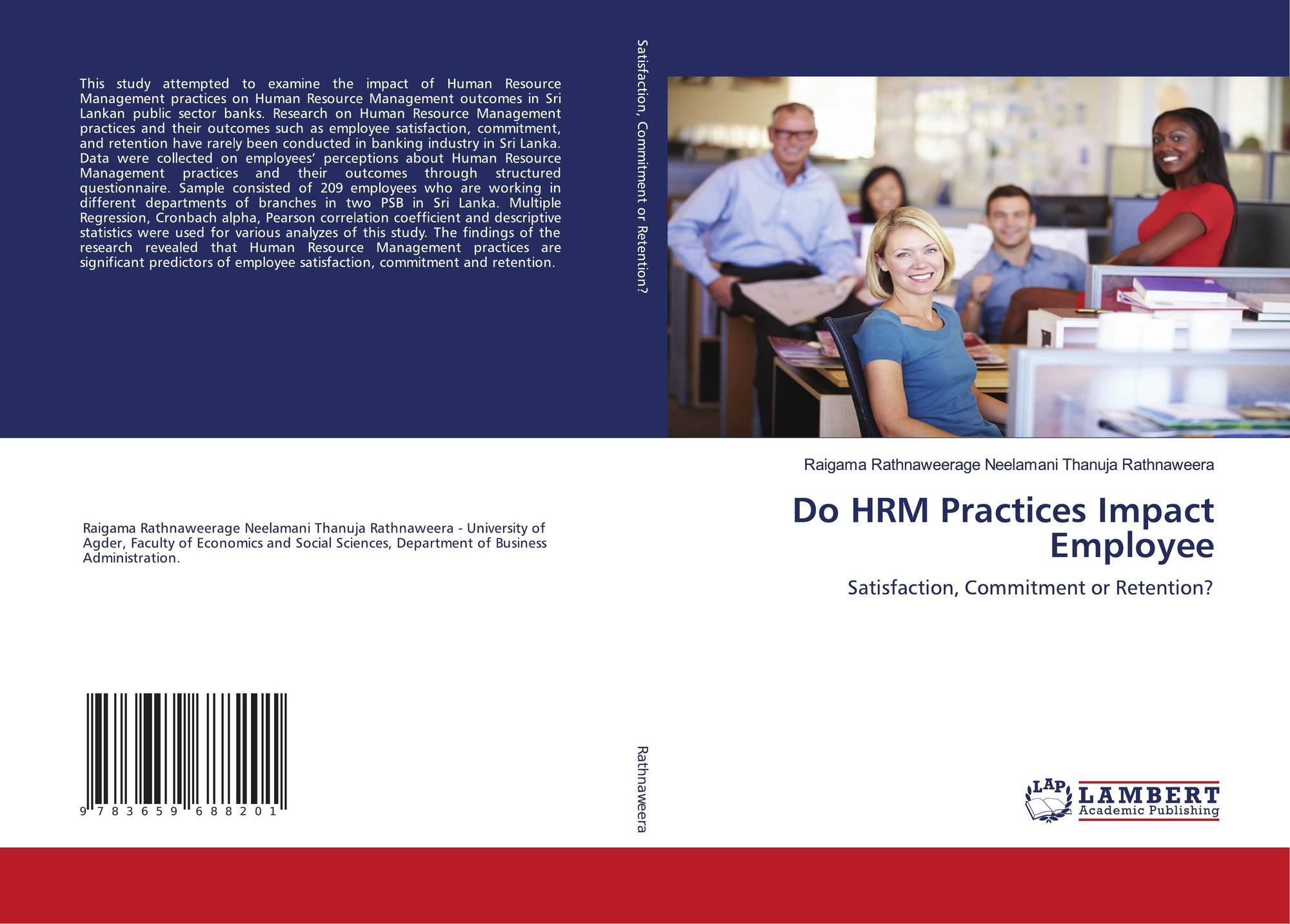 employee satisfaction and the hrm practices Satisfaction, organisational commitments and leadership practice that affect employee retention in the uae with emphasis on public organisations, in a comparative study of sharjah and dubai.