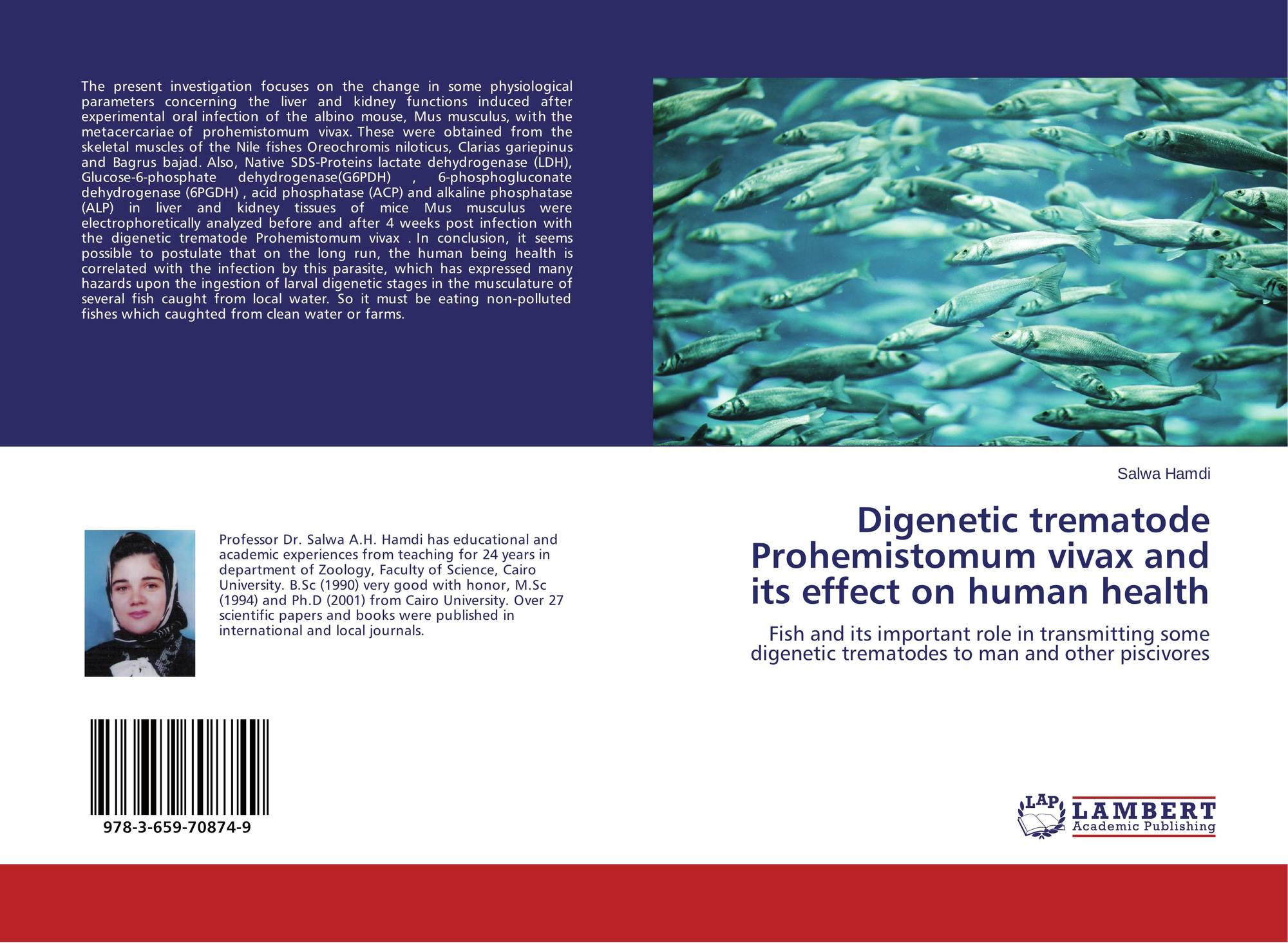 Bookcover of Digenetic trematode Prohemistomum vivax and its effect on  human health