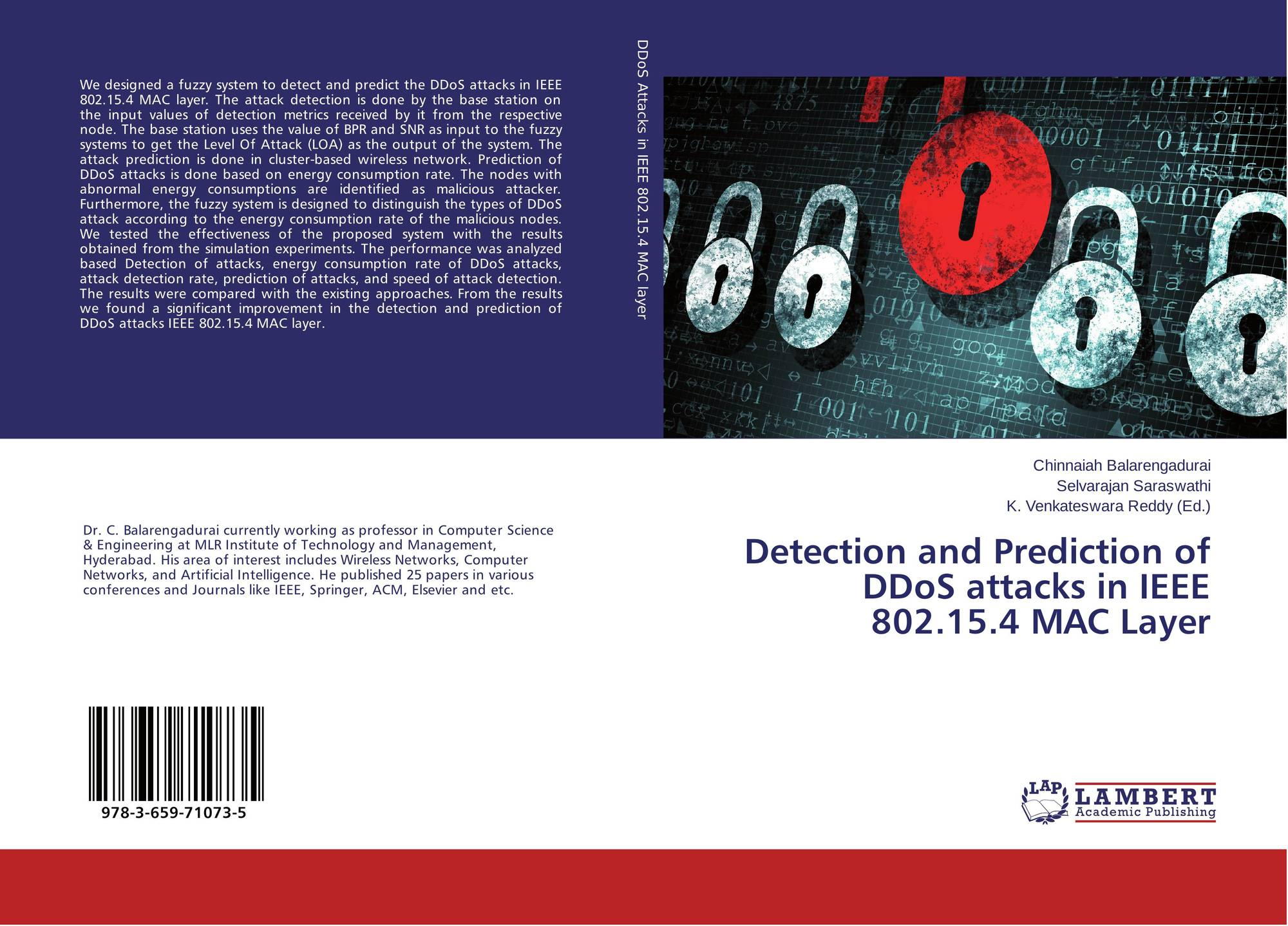 Detection and Prediction of DDoS attacks in IEEE 802 15 4