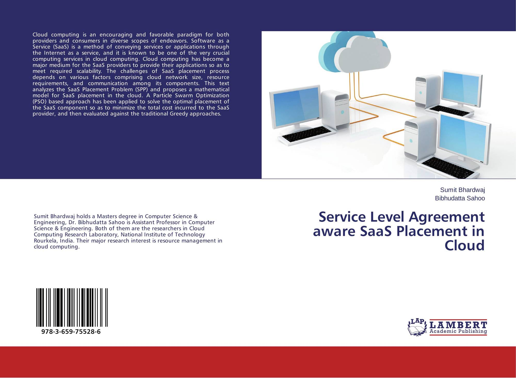 Service Level Agreement Aware Saas Placement In Cloud 978 3 659