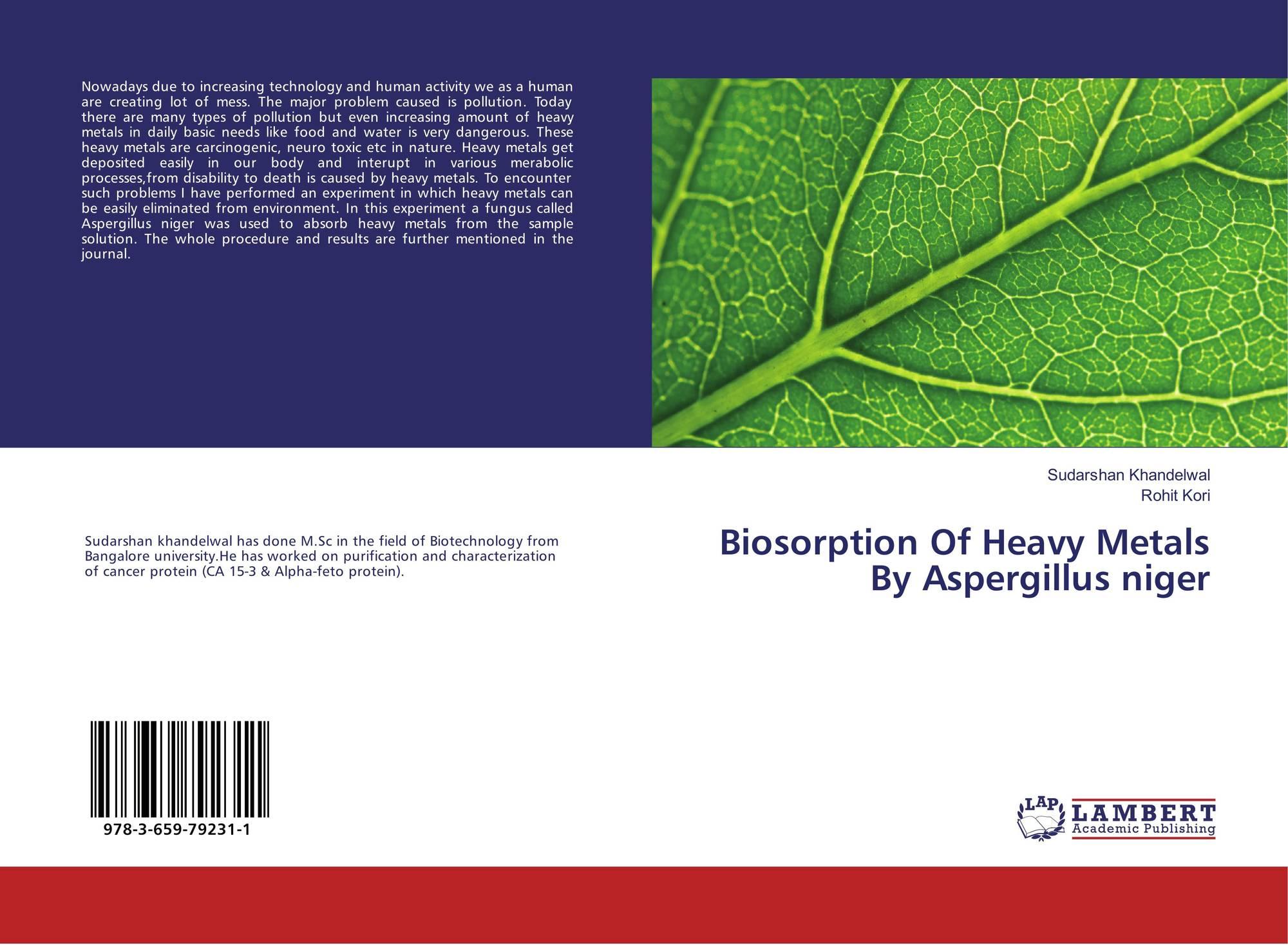 biosorption of heavy metals Biosorption of heavy metals by dead streptomyces fradiae anna simeonova , tsonka godjevargova , danka ivanova environmental engineering science 2008 25 (5), 627-634.