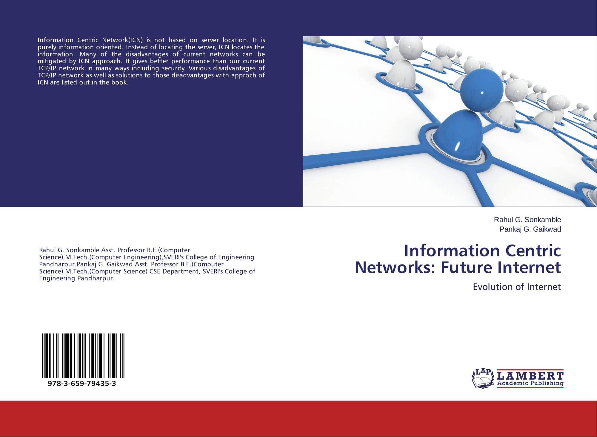 Information Centric Networks: Future Internet, 978-3-659
