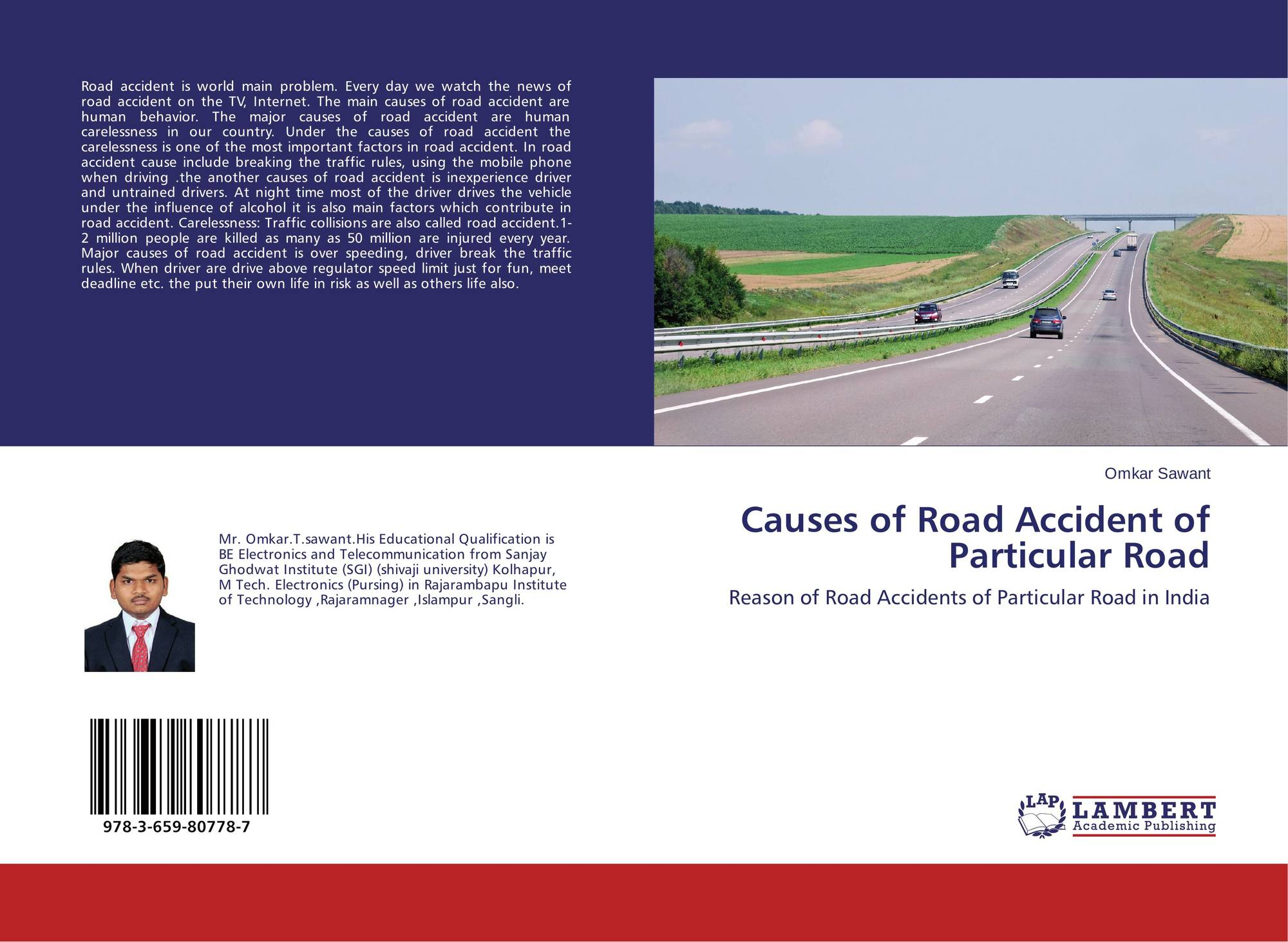 a research on the causes of road accidents Multivariate crash modeling for motor vehicle and non-motorized modesat the   do not blame the driver: a systems analysis of the causes of road freight crashes  volume  an observational study of driving distractions on urban roads in spain.