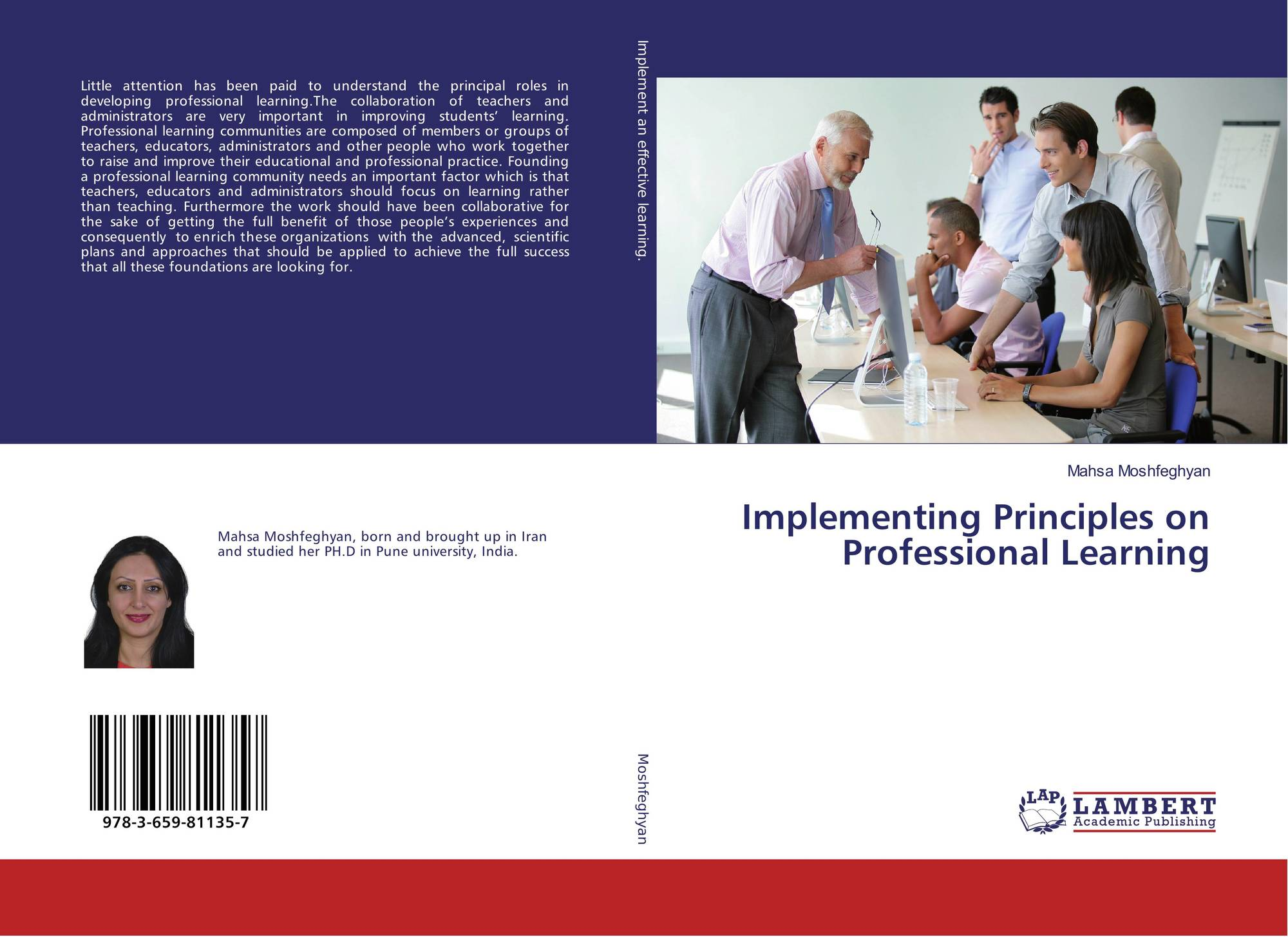 understanding the principle of professional development The australian professional standard for principals provides a framework for what you should know, understand and do to succeed as a principal or school leader using both standards can help you gain a holistic understanding of professional growth in education settings.