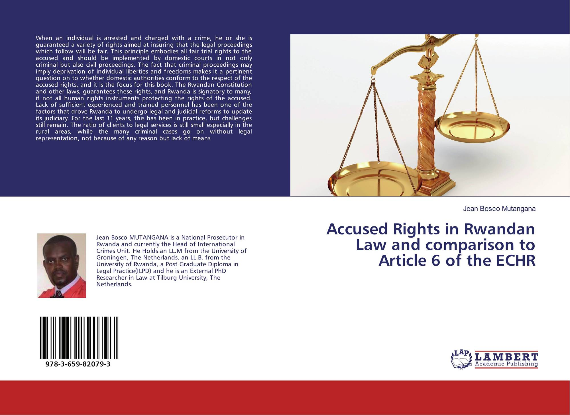 Accused Rights in Rwandan Law and comparison to Article 6 of