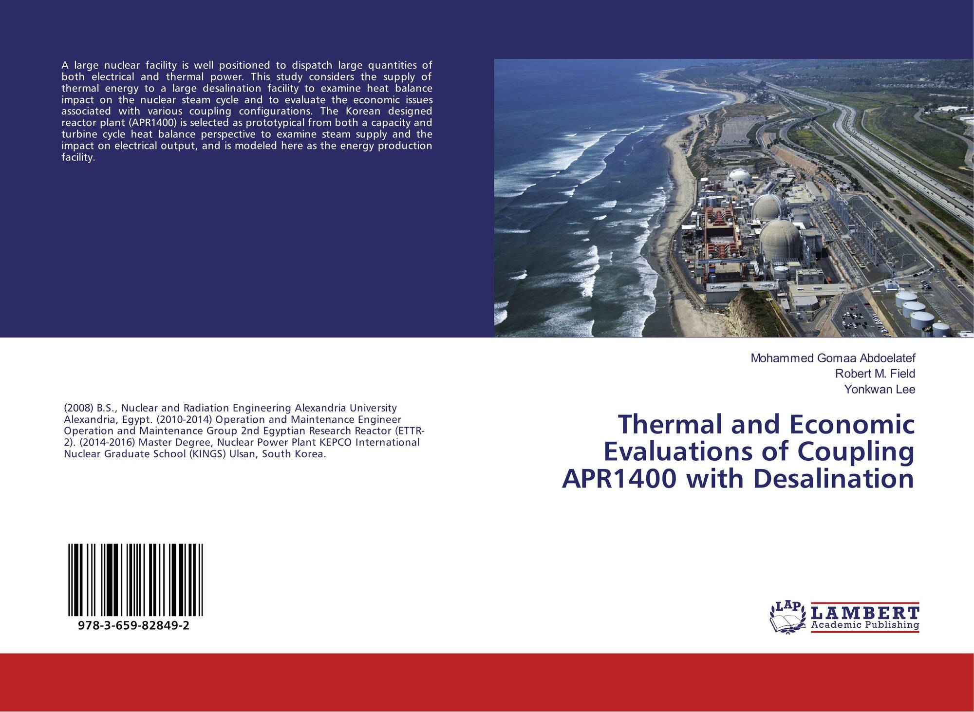 Thermal and Economic Evaluations of Coupling APR1400 with