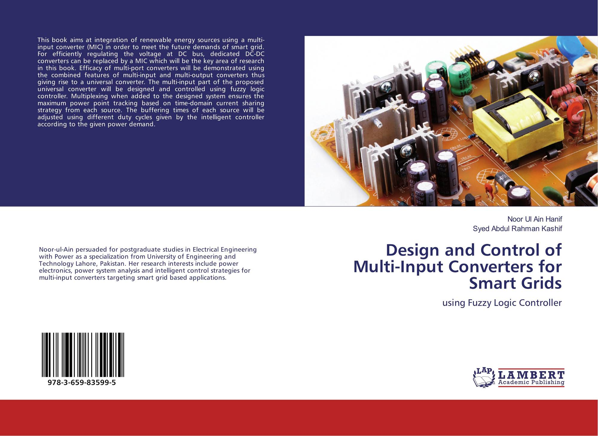 fuzzy logic technique in smart grid Additionally, effective uses of computational intelligence techniques such as fuzzy systems for the controlling and modeling of renewable power generation in a smart-grid system turn out to be very crucial for successful operations of the systems.