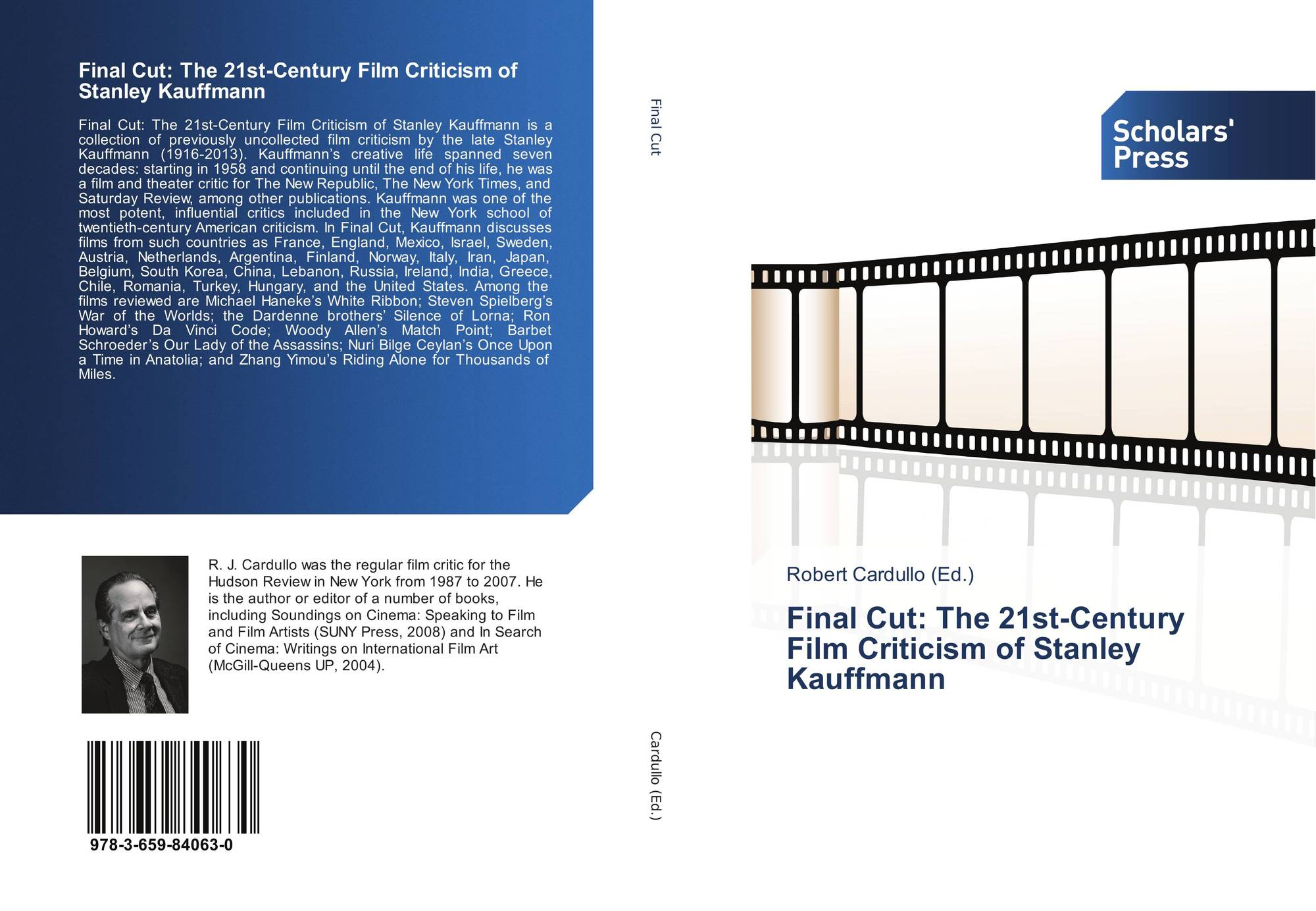 Final Cut The 21st Century Film Criticism Of Stanley Kauffmann 978 3 659 84063 0 3659840637 9783659840630