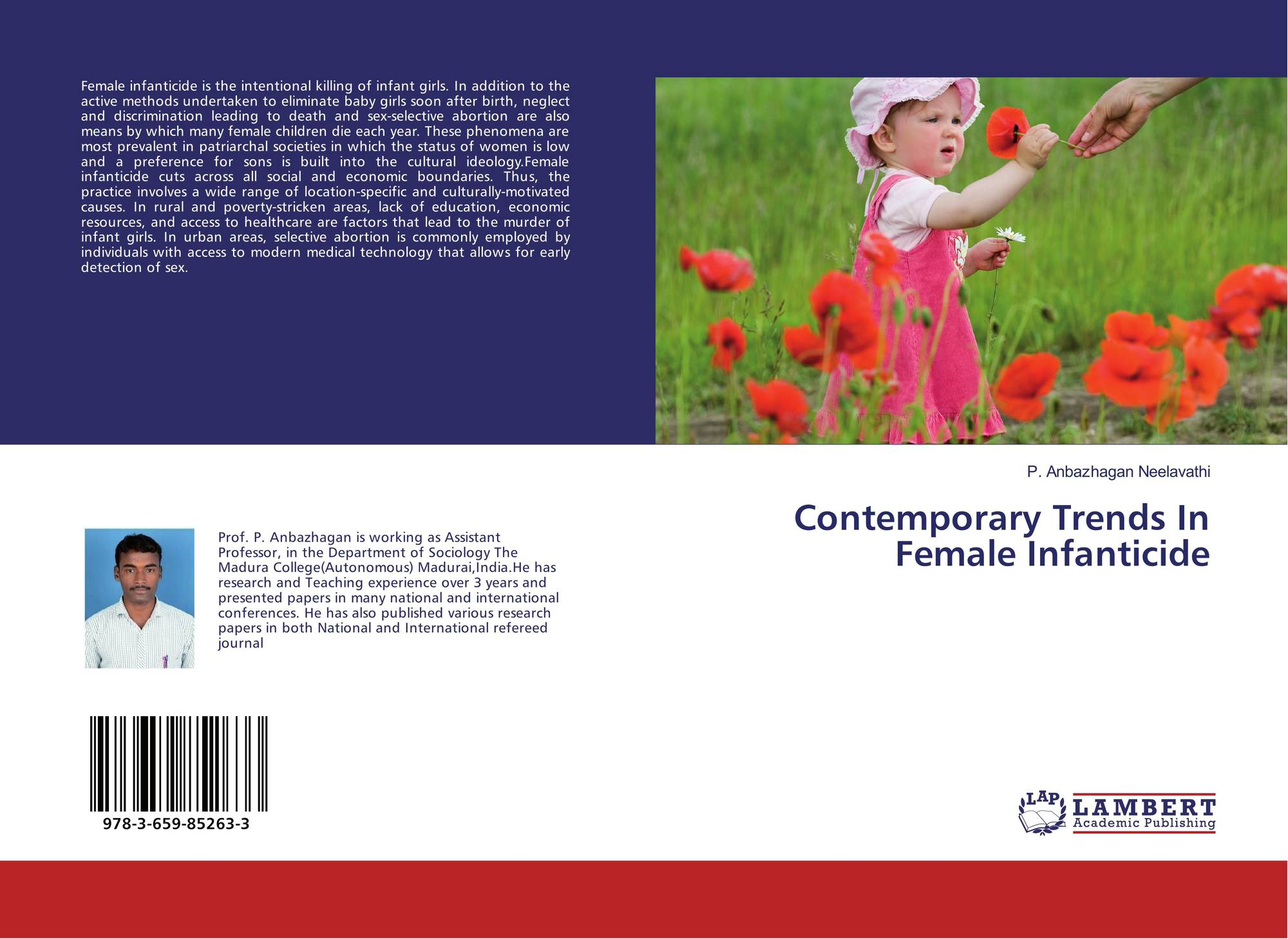 practice of female infanticide across the Female foeticide and infanticide in india: another form of eliminating the girl child has been the practice of female infanticide extends across the.