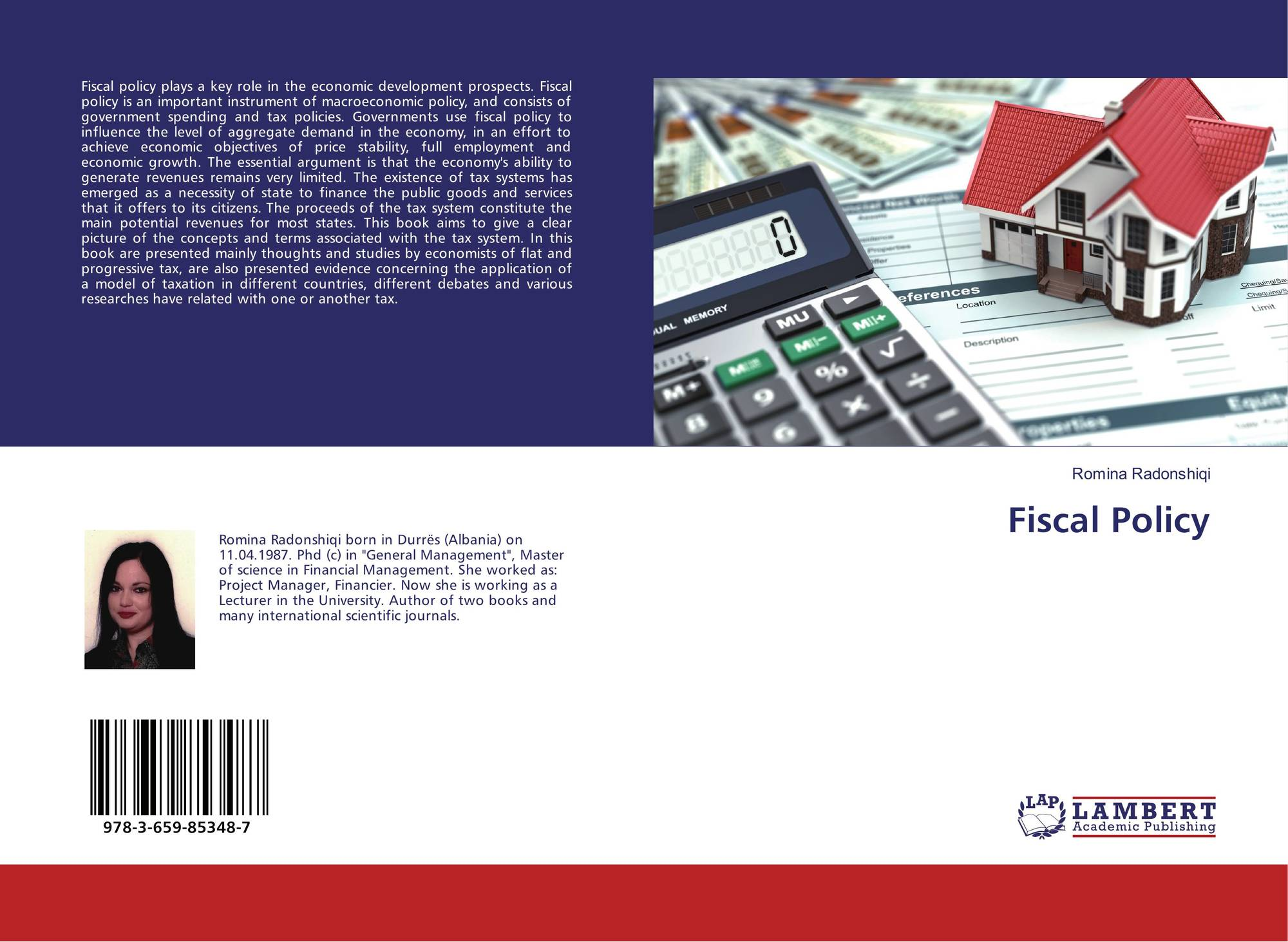 fiscal policy role and development in Monetary policy is an influential tool than fiscal policy in order to improve economic development in case of south asian economies dollar and kraay (2003) established the role of institutions and trade on.