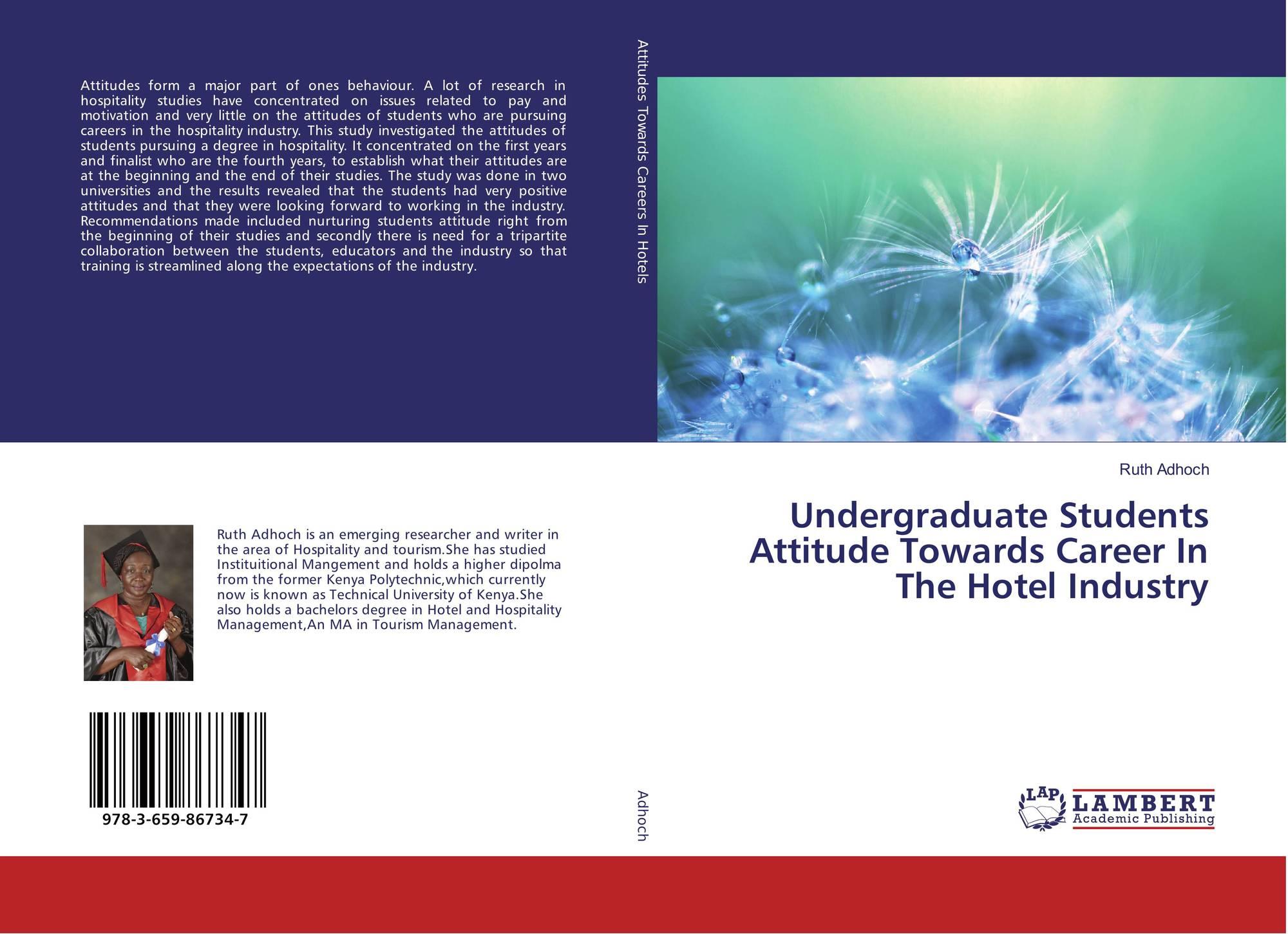 Undergraduate Students Attitude Towards Career In The Hotel
