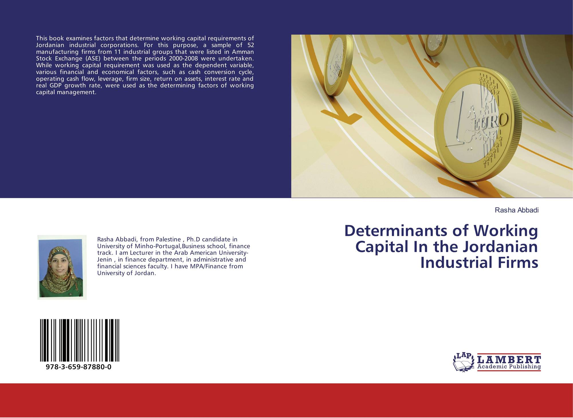determinants of working capital management Working capital management: a bibliometric  25 determinants that affect firms  working capital management in scientific journals during a time frame 1990.