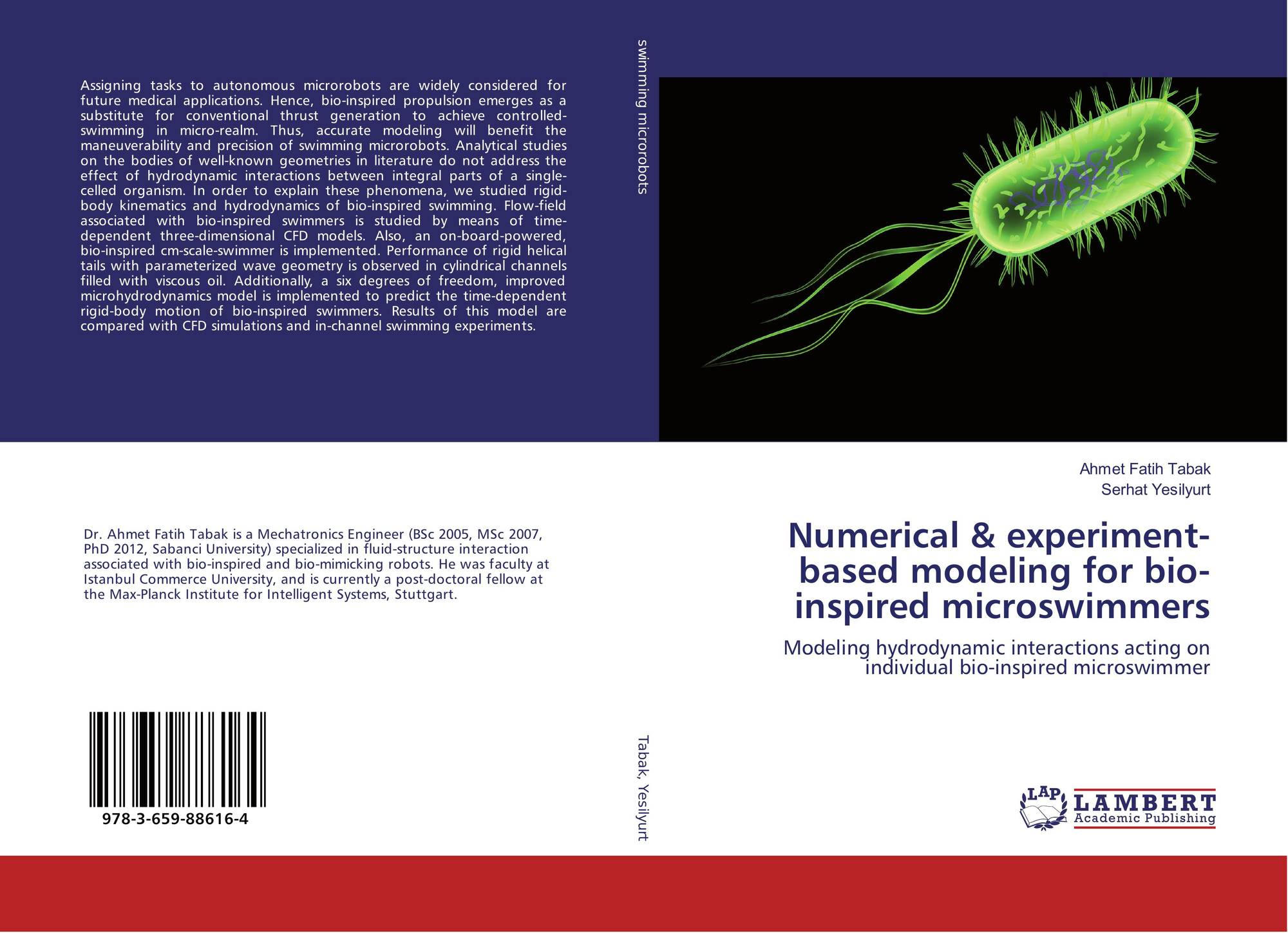 search results for ahmet fatih tabak bookcover of numerical experiment based modeling for bio inspired microswimmers