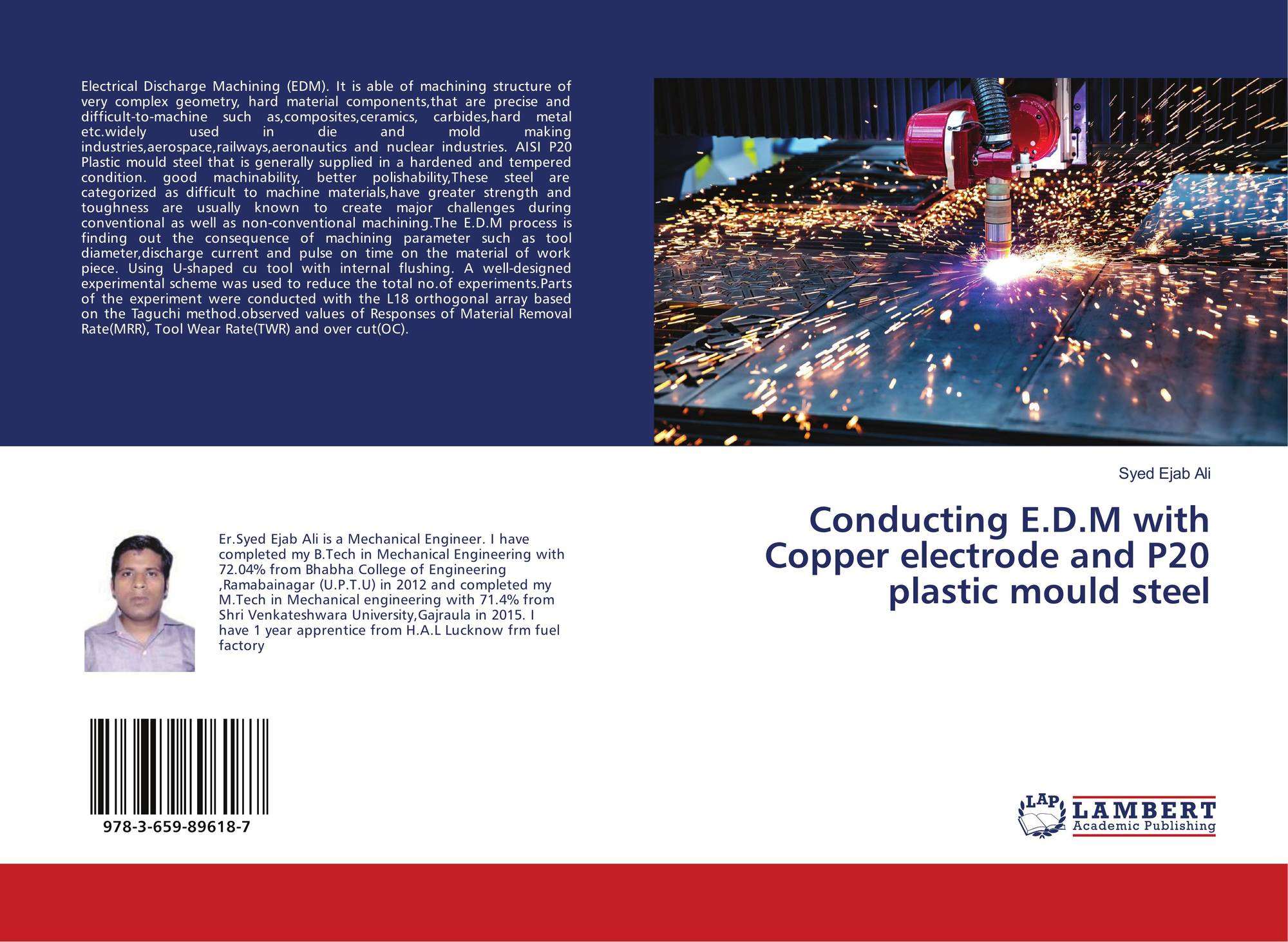 Conducting E D M with Copper electrode and P20 plastic mould steel