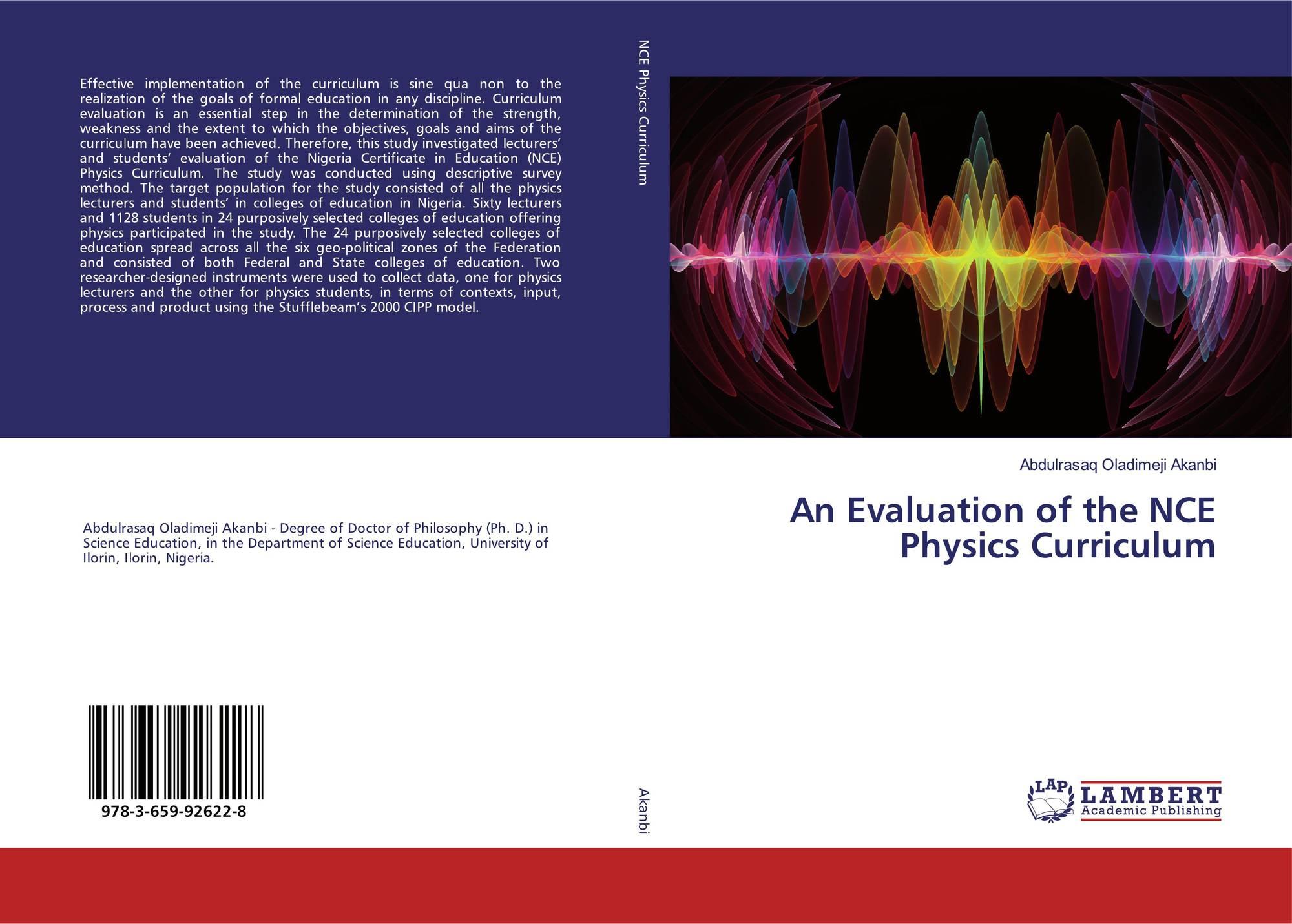 An Evaluation of the NCE Physics Curriculum, 978-3-659-92622-8, 3659926221  ,9783659926228 by Abdulrasaq Oladimeji Akanbi
