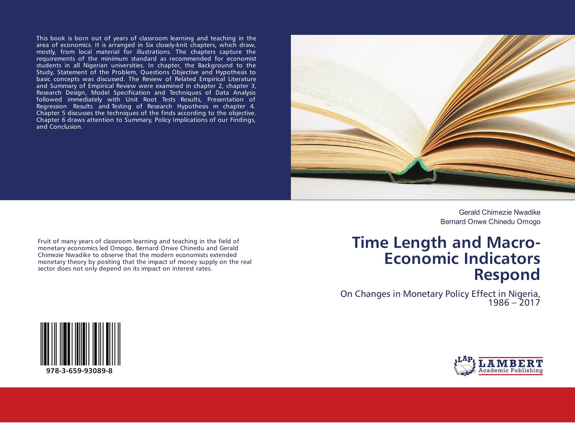 Time Length and Macro-Economic Indicators Respond, 978-3-659-93089-8