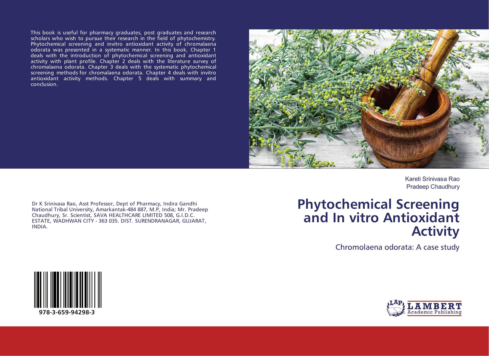 phytochemical screening Herein, methods used for antimicrobial screening are critically reviewed the main classes of plant antimicrobials as well as the preliminary phytochemical screening methods of secondary metabolites are compiled.
