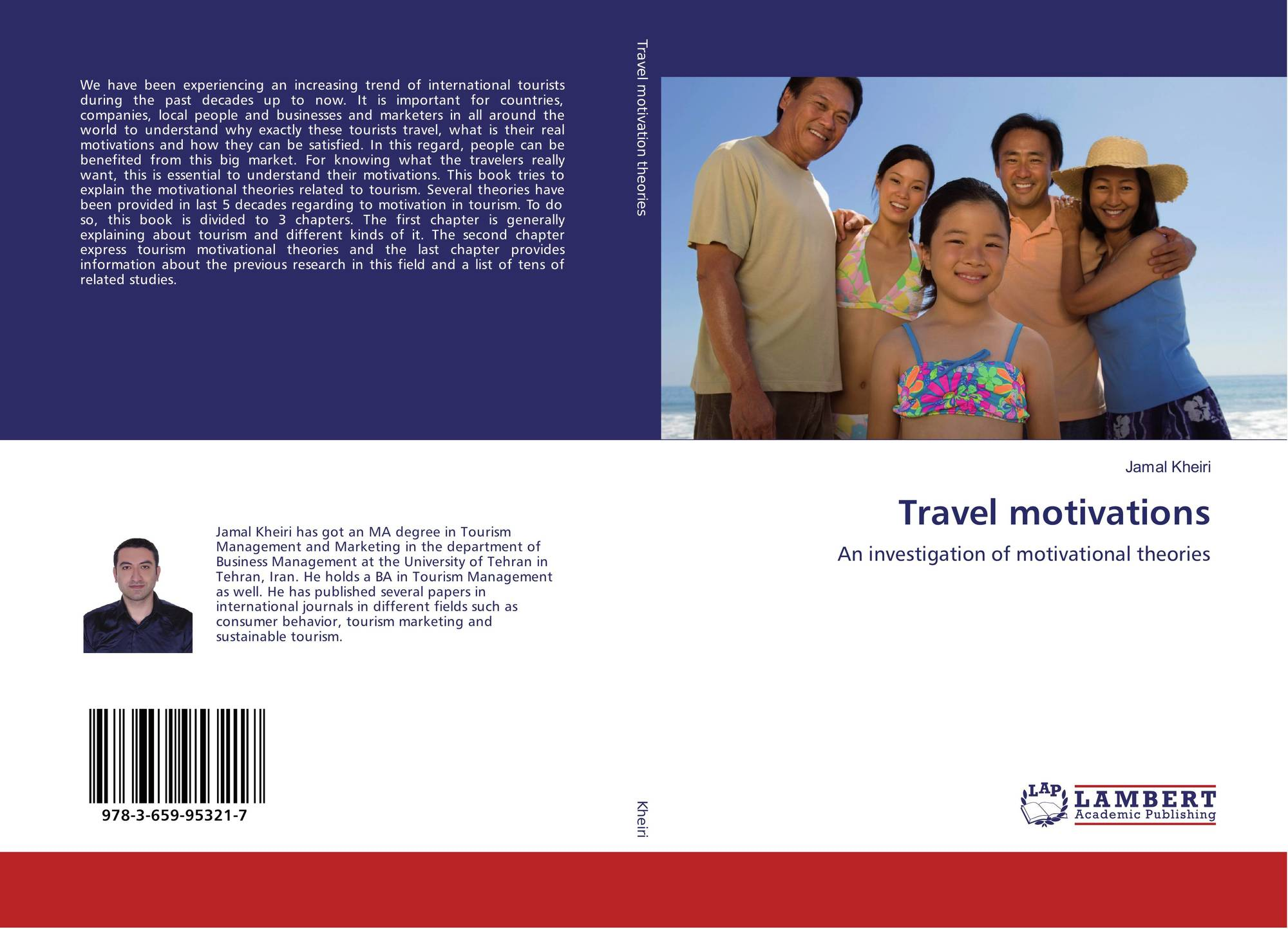 """motivational theories for travel and tourism International leisure tourists in ho chi minh city  tourism context, travel motivation is defined as """"a set of disconfirmation theory."""