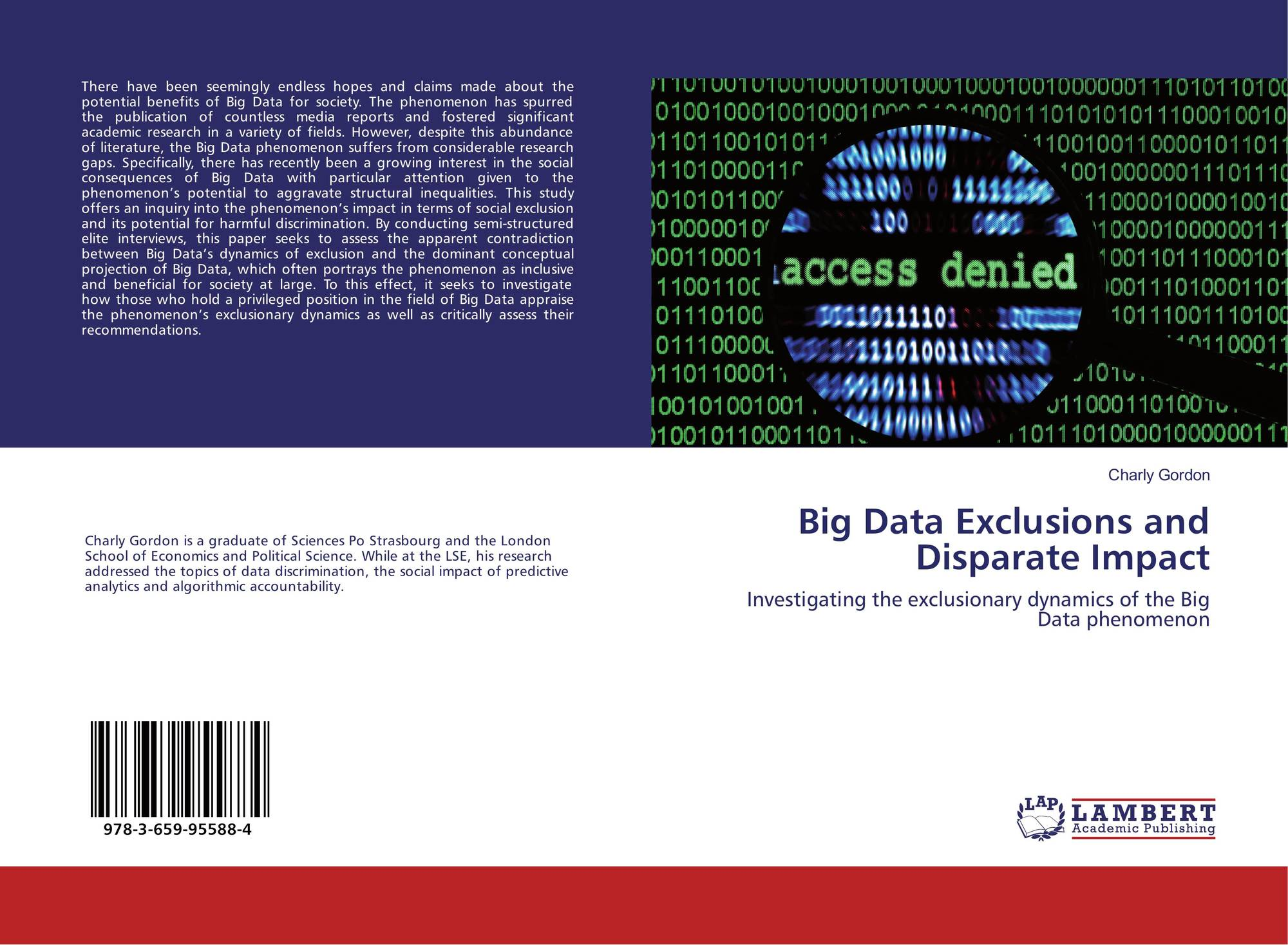Big Data Exclusions And Disparate Impact 978 3 659 95588 4 3659955884 9783659955884 By Charly Gordon Disparate impact is a specific course of action. big data exclusions and disparate