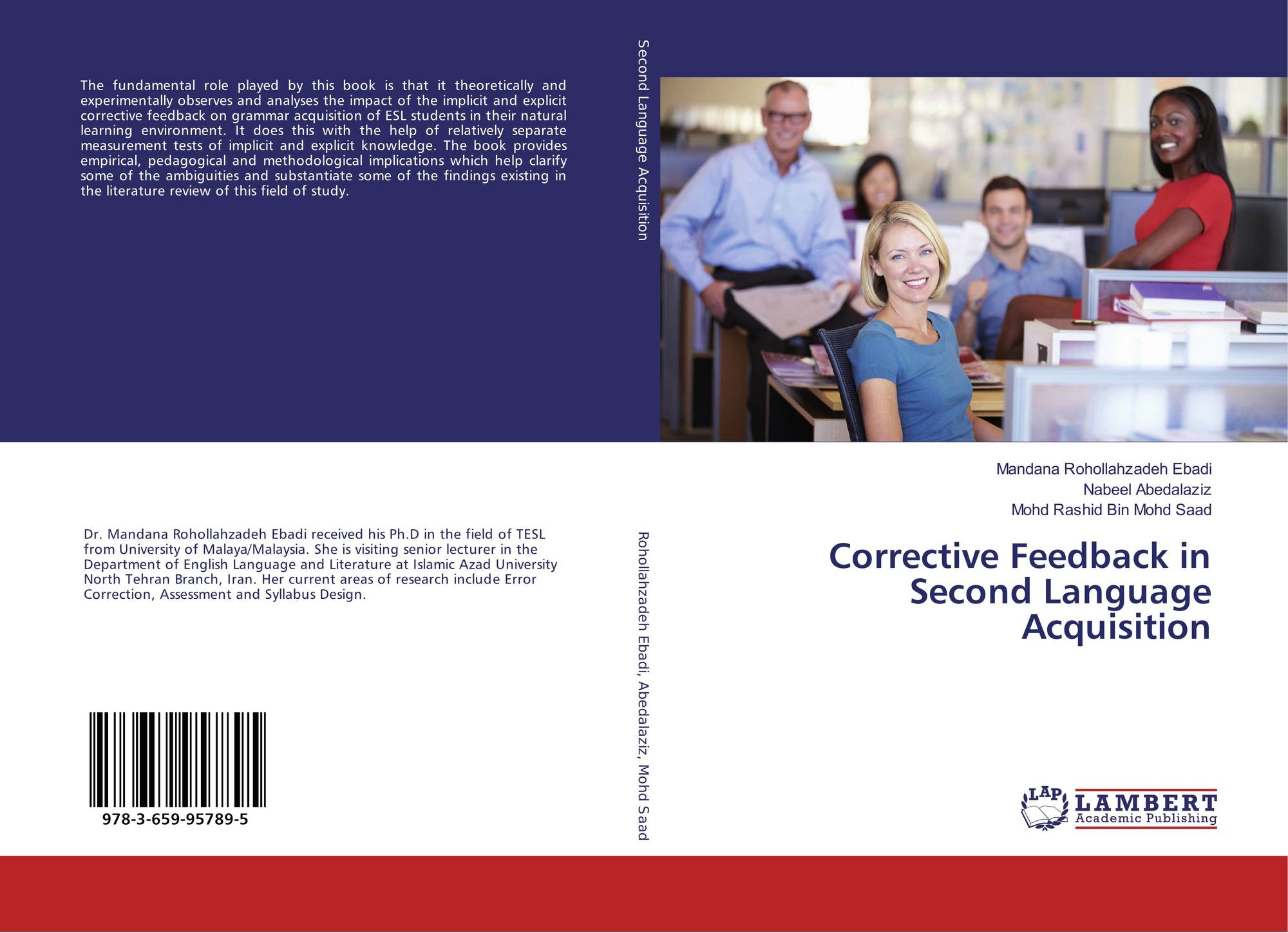 corrective feedback in second language acquisition The students who received focused direct corrective feedback with an oral  explanation in the form of a  continuous, second language acquisition (sla), l1 , l2.