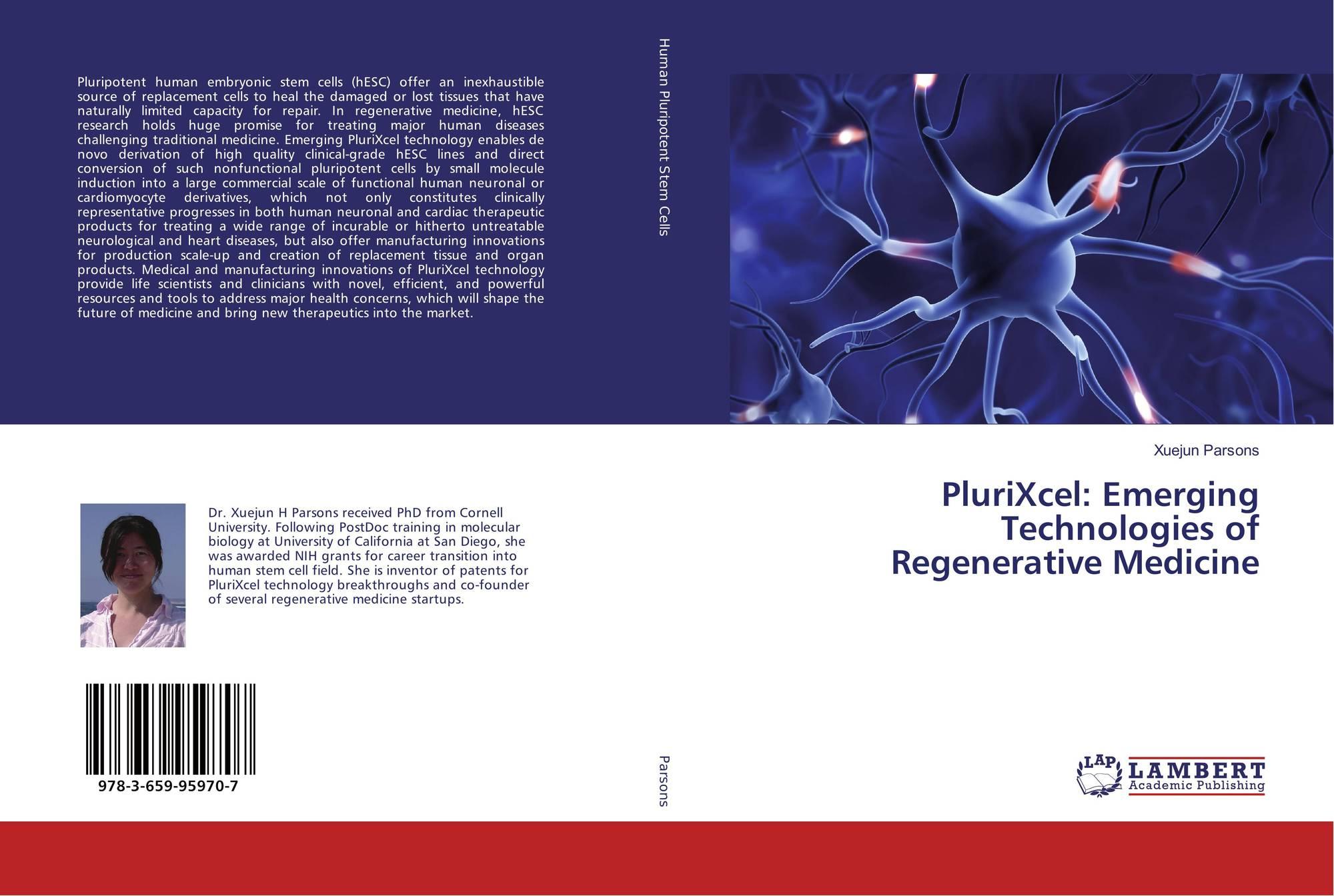 PluriXcel: Emerging Technologies of Regenerative Medicine, 978-3-659