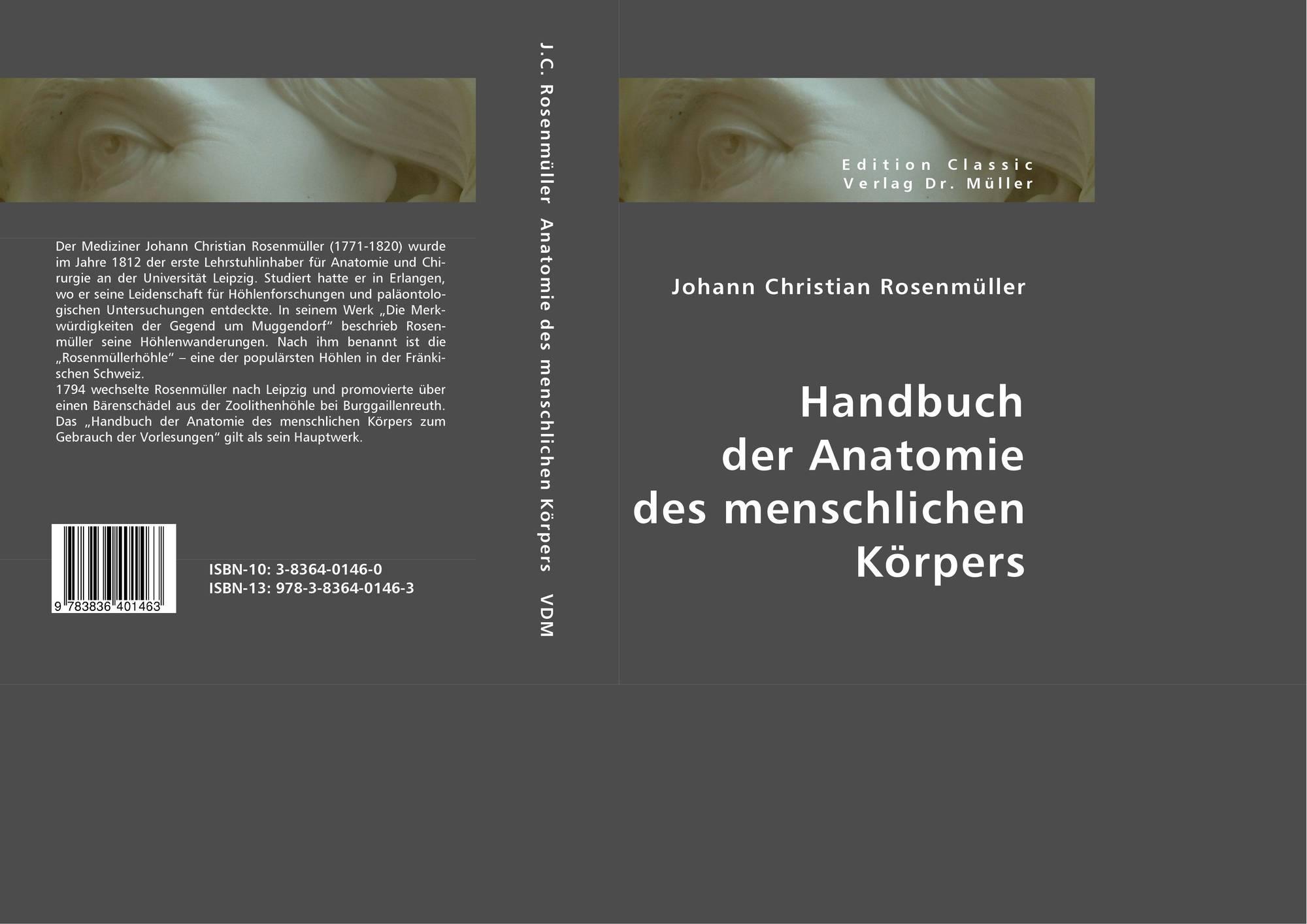 Handbuch der Anatomie des menschlichen Körpers, 978-3-8364-0146-3 ...