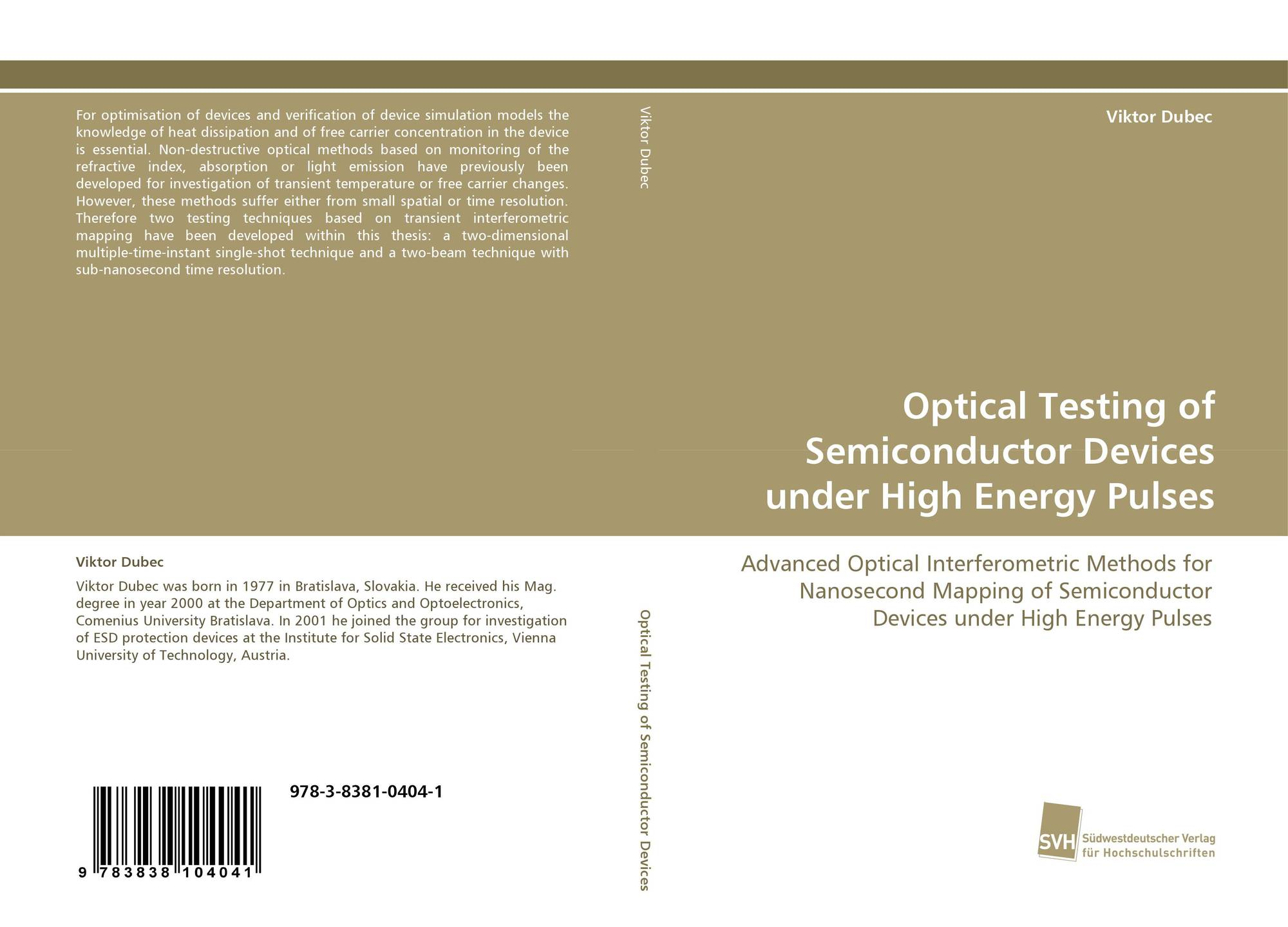 Semiconductor Testing Device : Optical testing of semiconductor devices under high energy