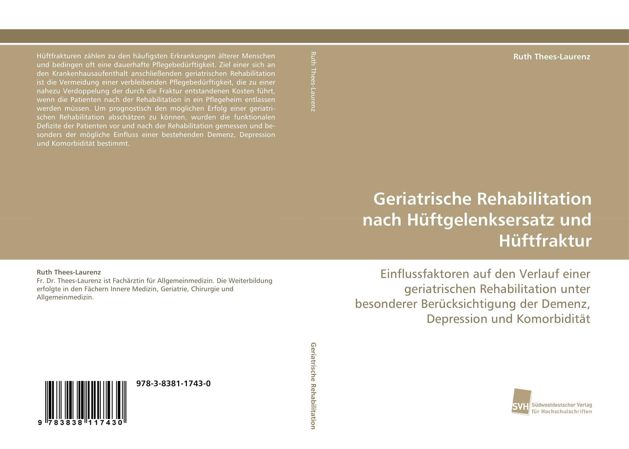 Geriatrische Rehabilitation nach Hüftgelenksersatz und Hüftfraktur ...