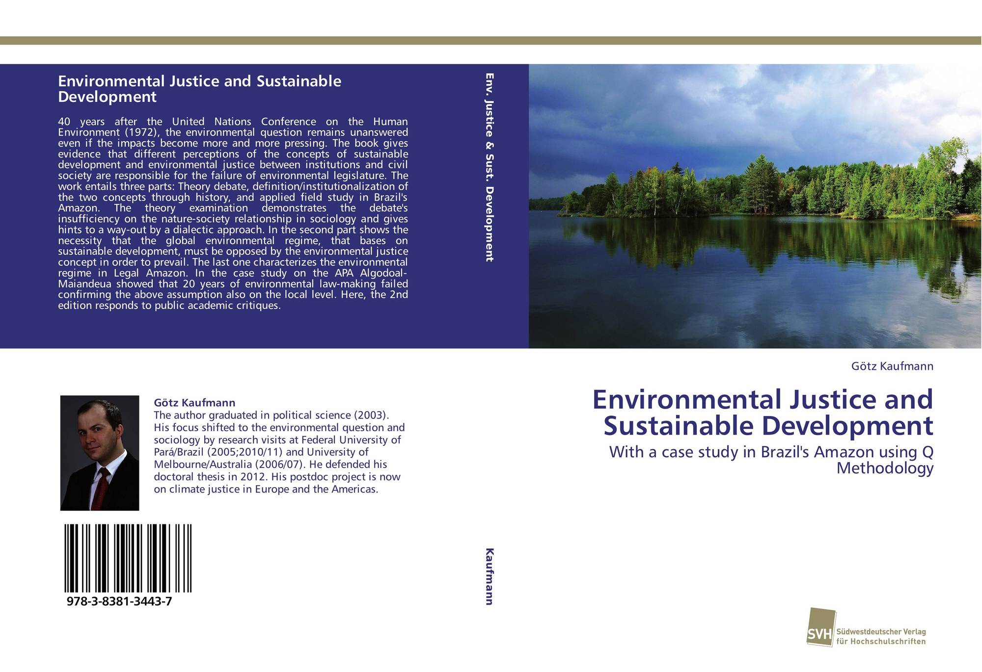 development of environmental justice in india Environmental justice in india explores the genesis, operation and effectiveness of the indian national green tribunal (ngt) the book has four key objectives the book has four key objectives.