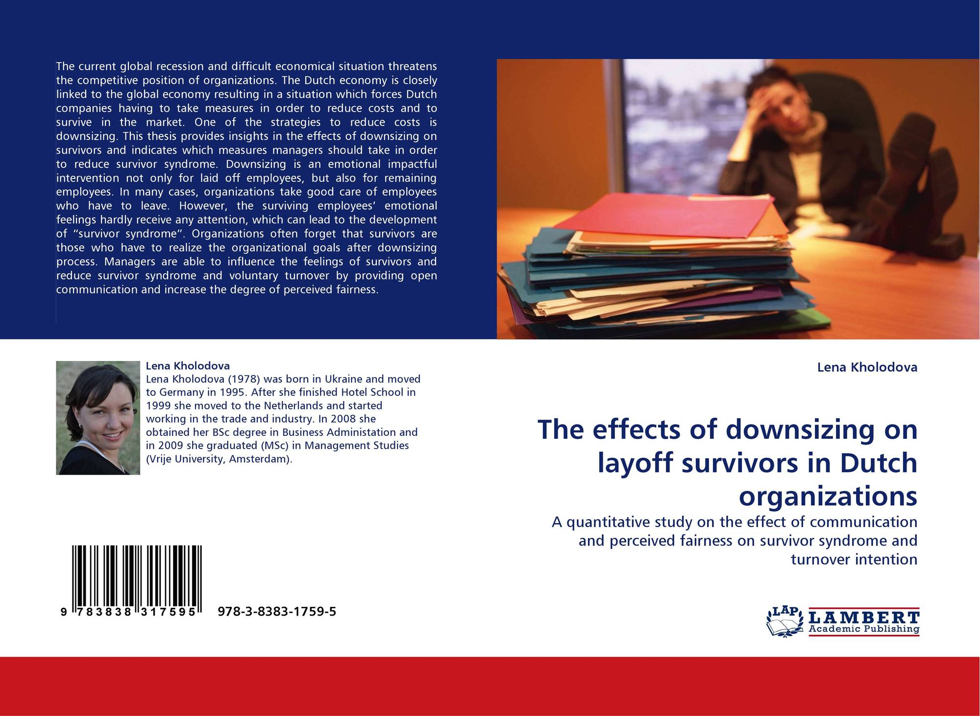 an analysis of the effects of downsizing in a company Effect of downsizing on employees morale the after- effects of downsizing in the aftermath of their company's downsizing process—particularly those.
