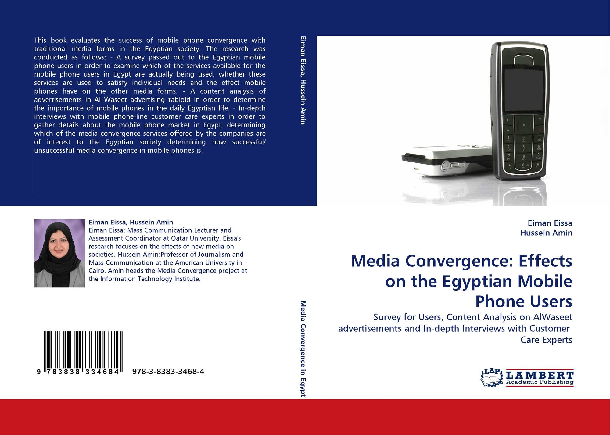 Media Convergence Effects On The Egyptian Mobile Phone Users 978 3 8383 3468 4 383833468x 9783838334684 By Eiman Eissa Hussein Amin