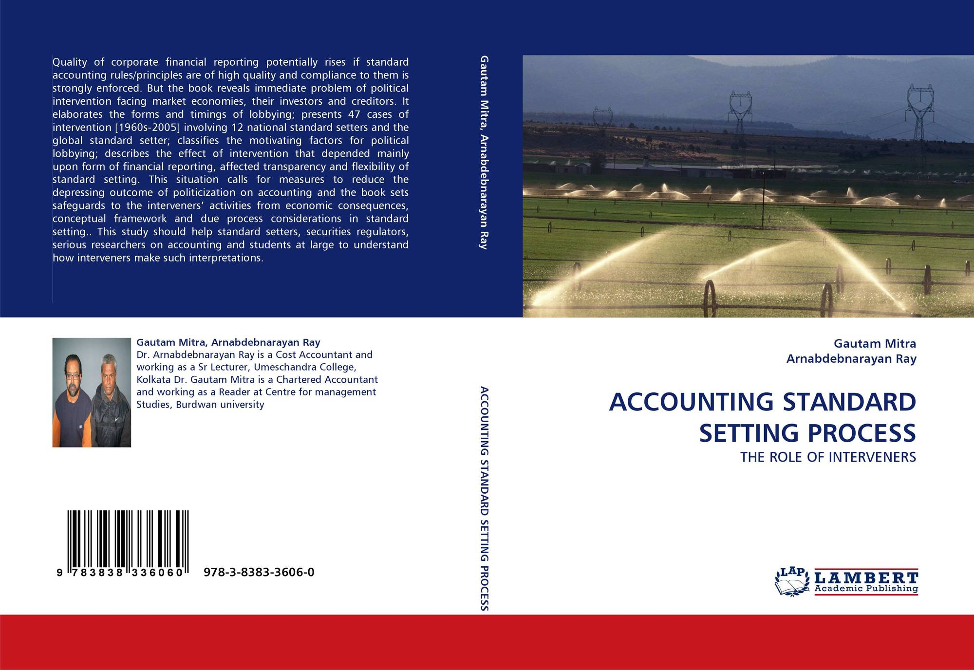 the standard setting process of accounting An examination of the accounting standard-setting process in south africa  reveals deficiencies which impede the process from producing products that  advance.