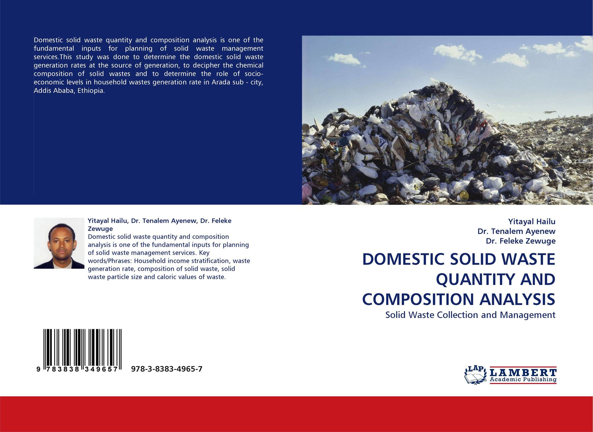 thesis on solid waste management in ethiopia Future megacities - solid waste management in addis ababa solid waste management in addis ababa, ethiopia 1 challenge rapidly growing cities are generating increasing volumes of waste the effectiveness of solid waste collection and disposal systems cannot keep pace.