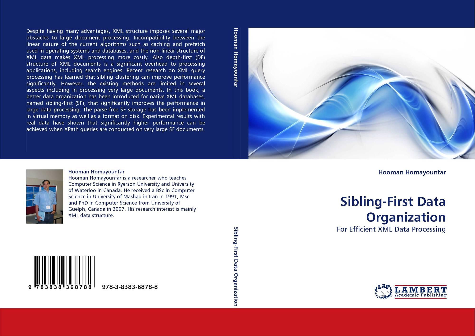 Sibling-First Data Organization, 978-3-8383-6878-8