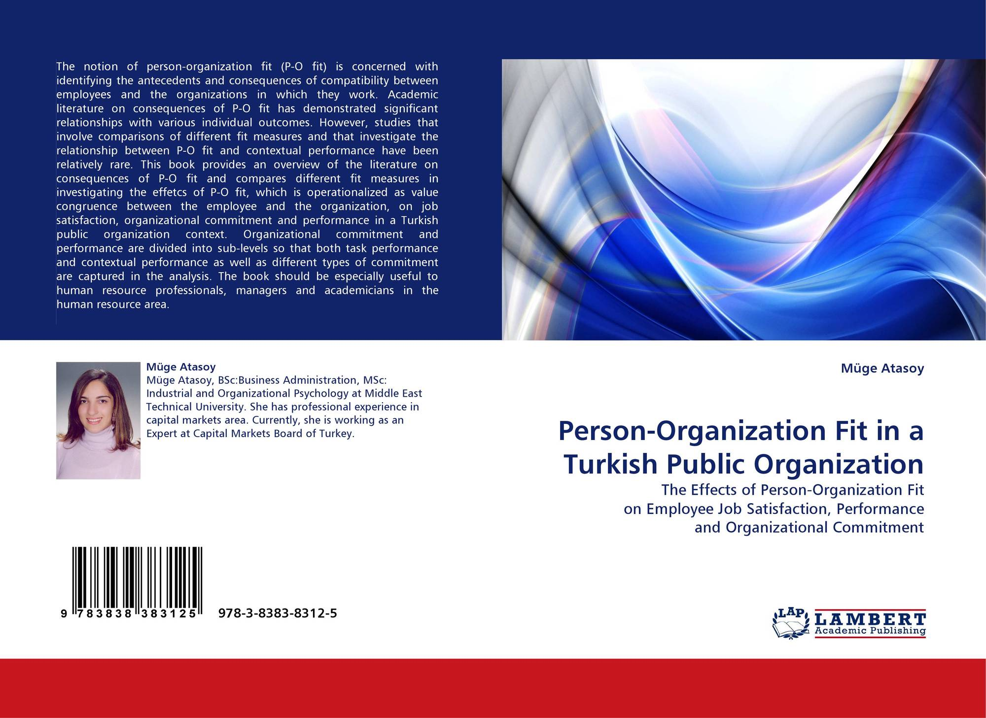 """organization as a person Person-organization fit (or p-o fit) the second type of fit, the main focus of this  article, is known as """"person-organization fit"""" it is much less."""