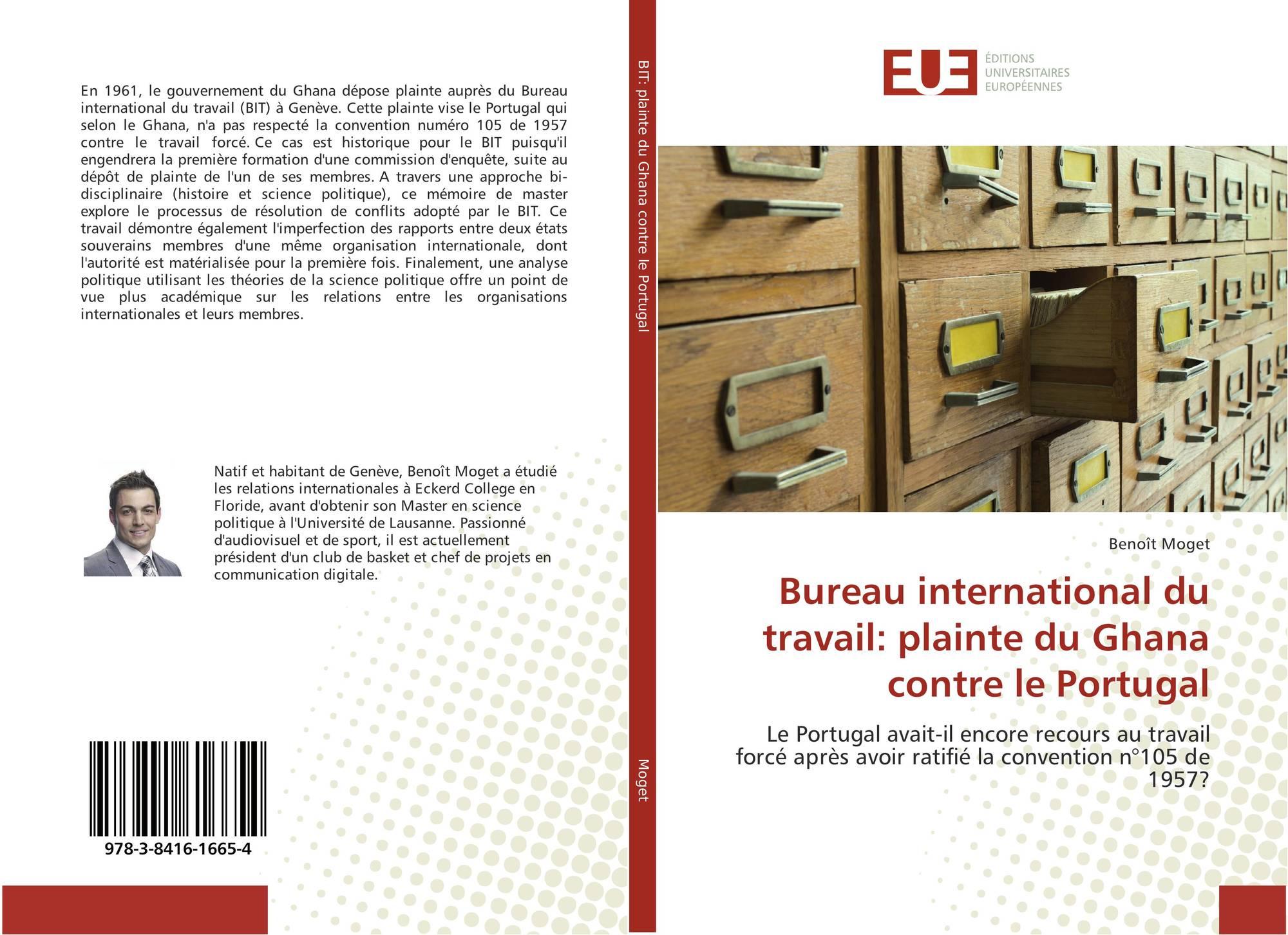 bureau international du travail plainte du ghana contre le portugal 978 3 8416 1665 4. Black Bedroom Furniture Sets. Home Design Ideas